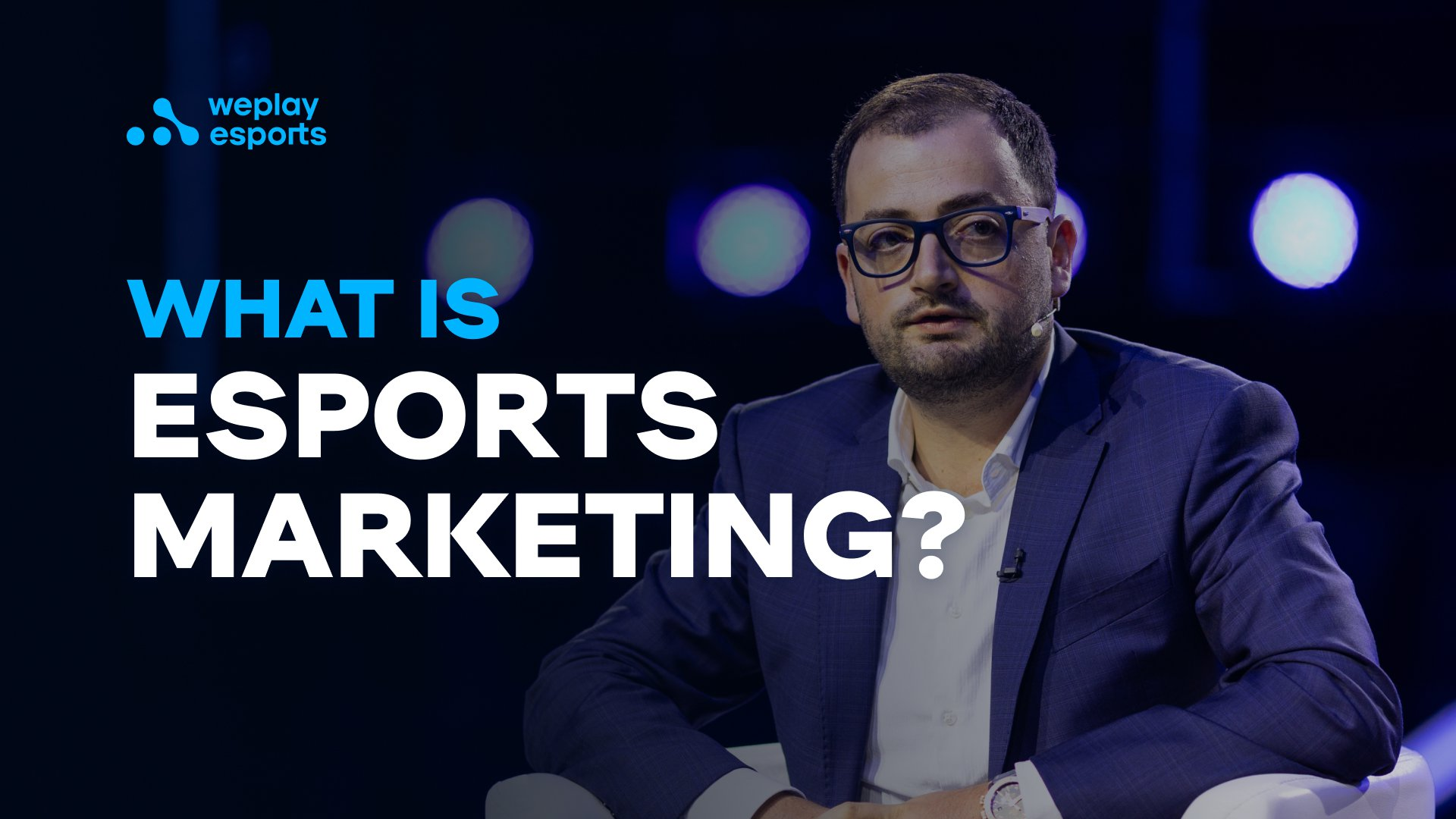 What Is Esports Marketing?