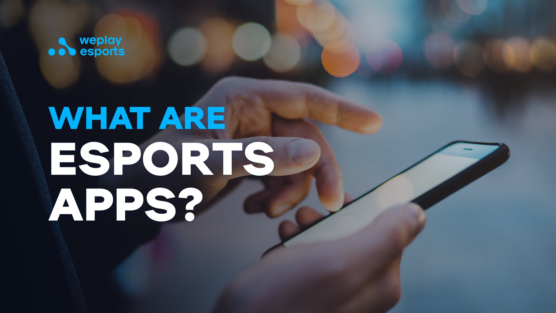 What Are Esport Apps?