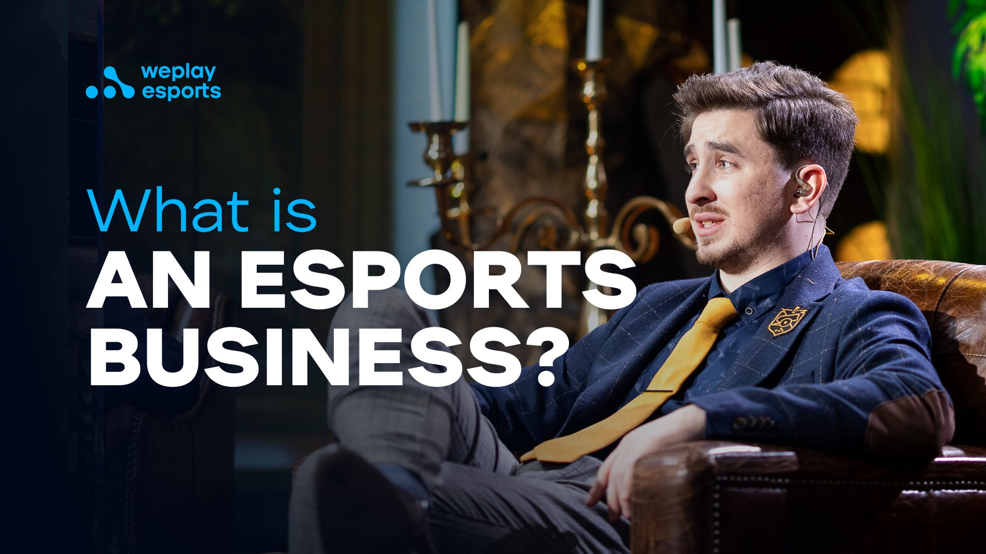 What is an Esports Business?