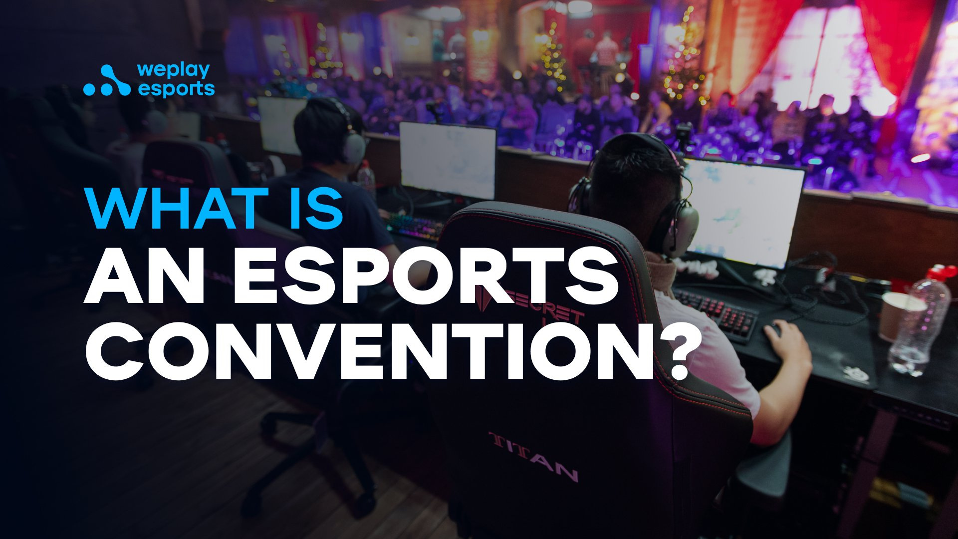 What is an Esports Convention?