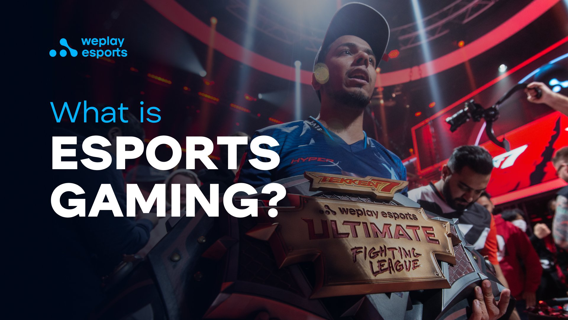 What is esports gaming?