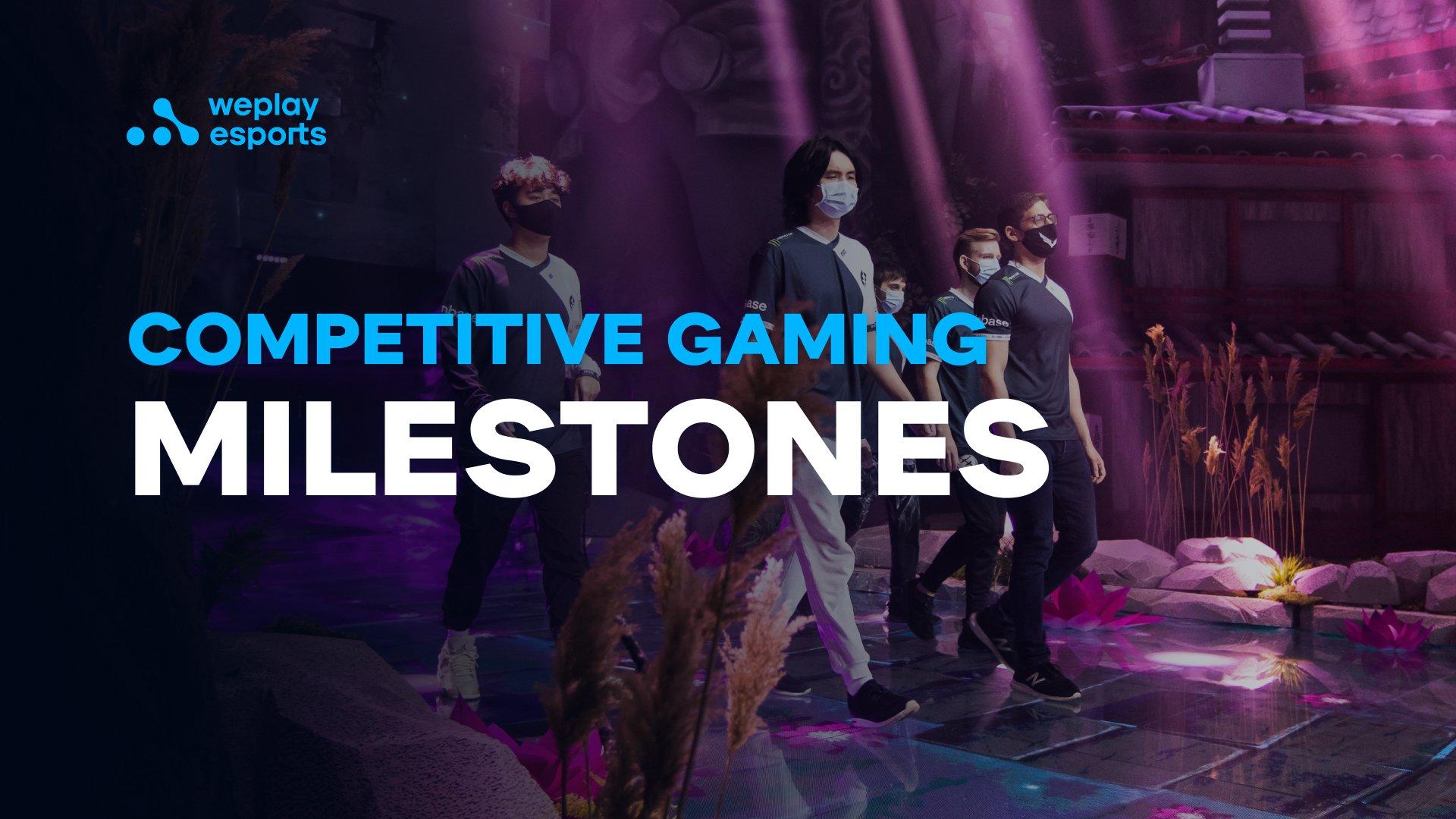 Competitive Gaming Milestones