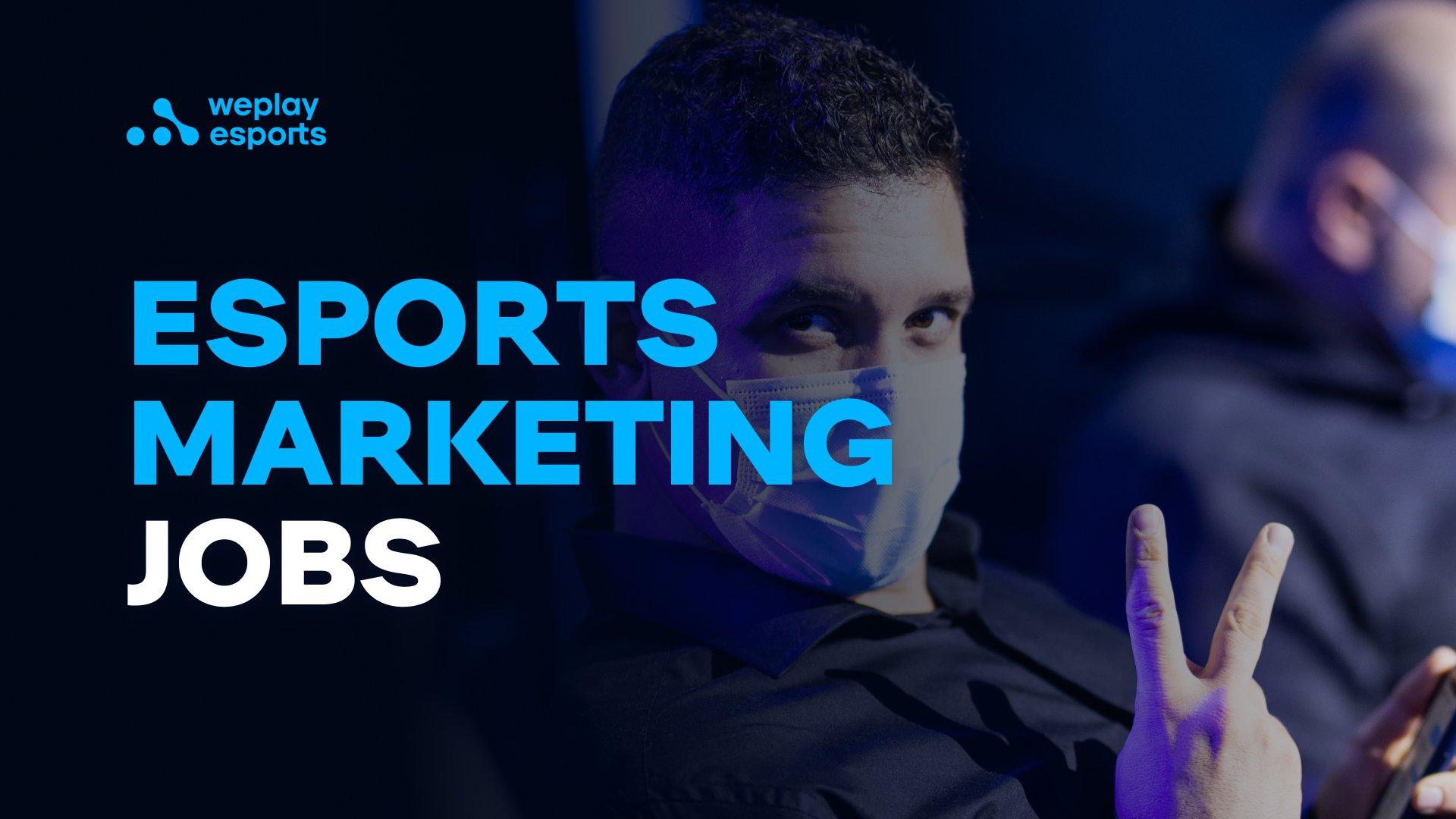 Esports Marketing Jobs
