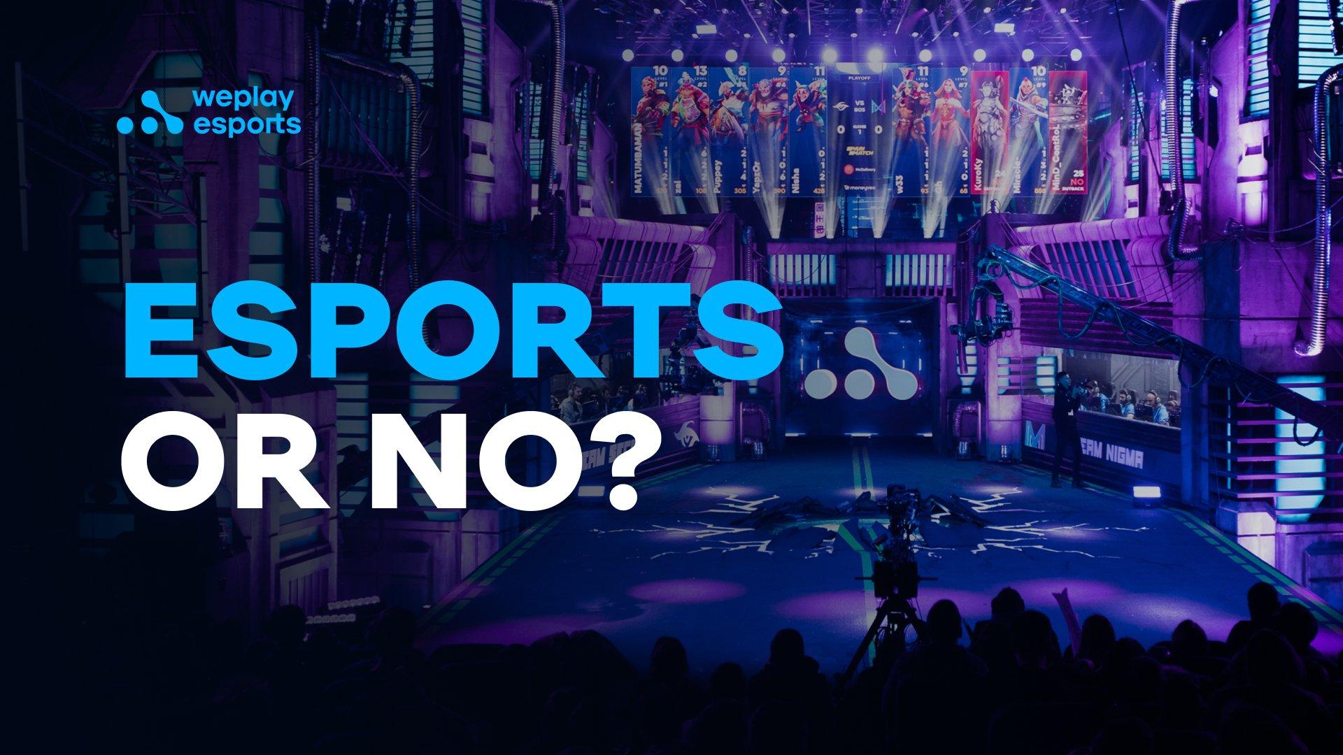 Esports or No?