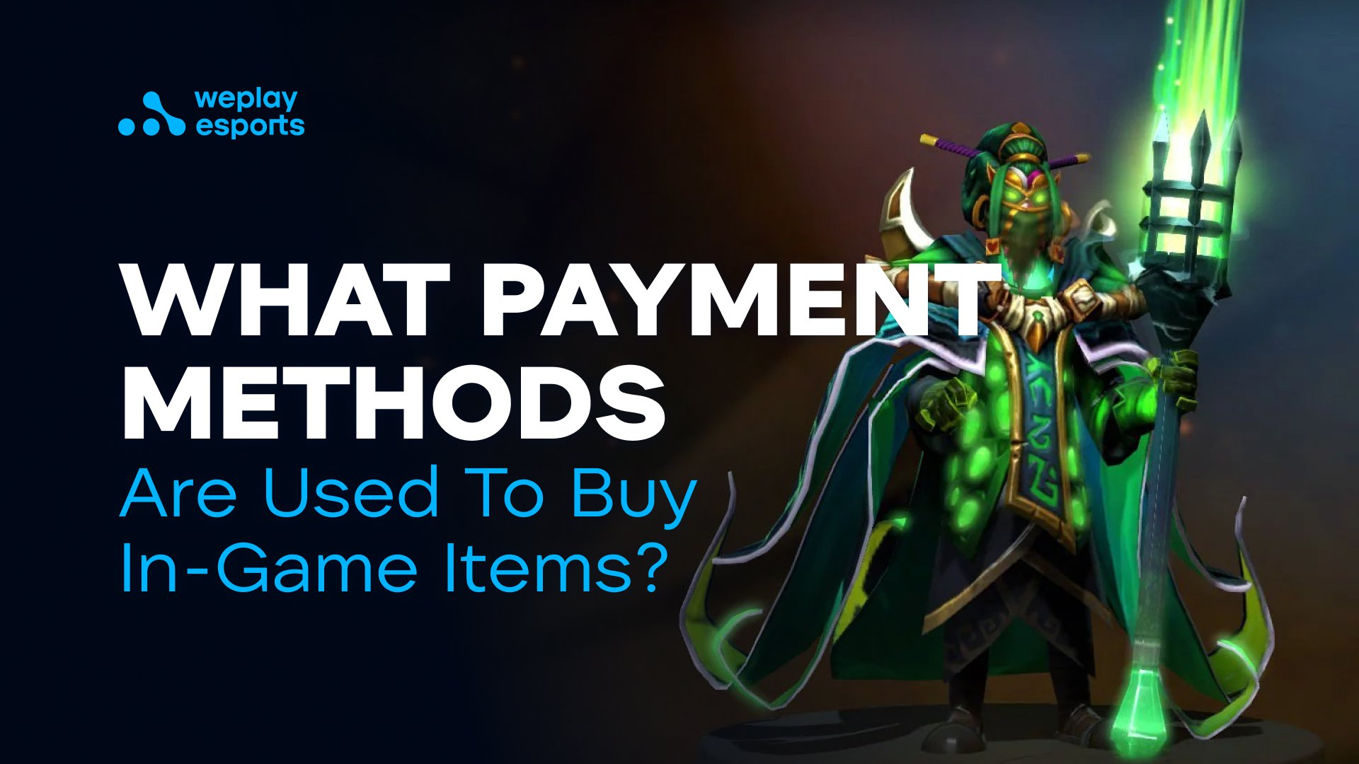 What Payment Methods Are Used To Buy In-Game Items?