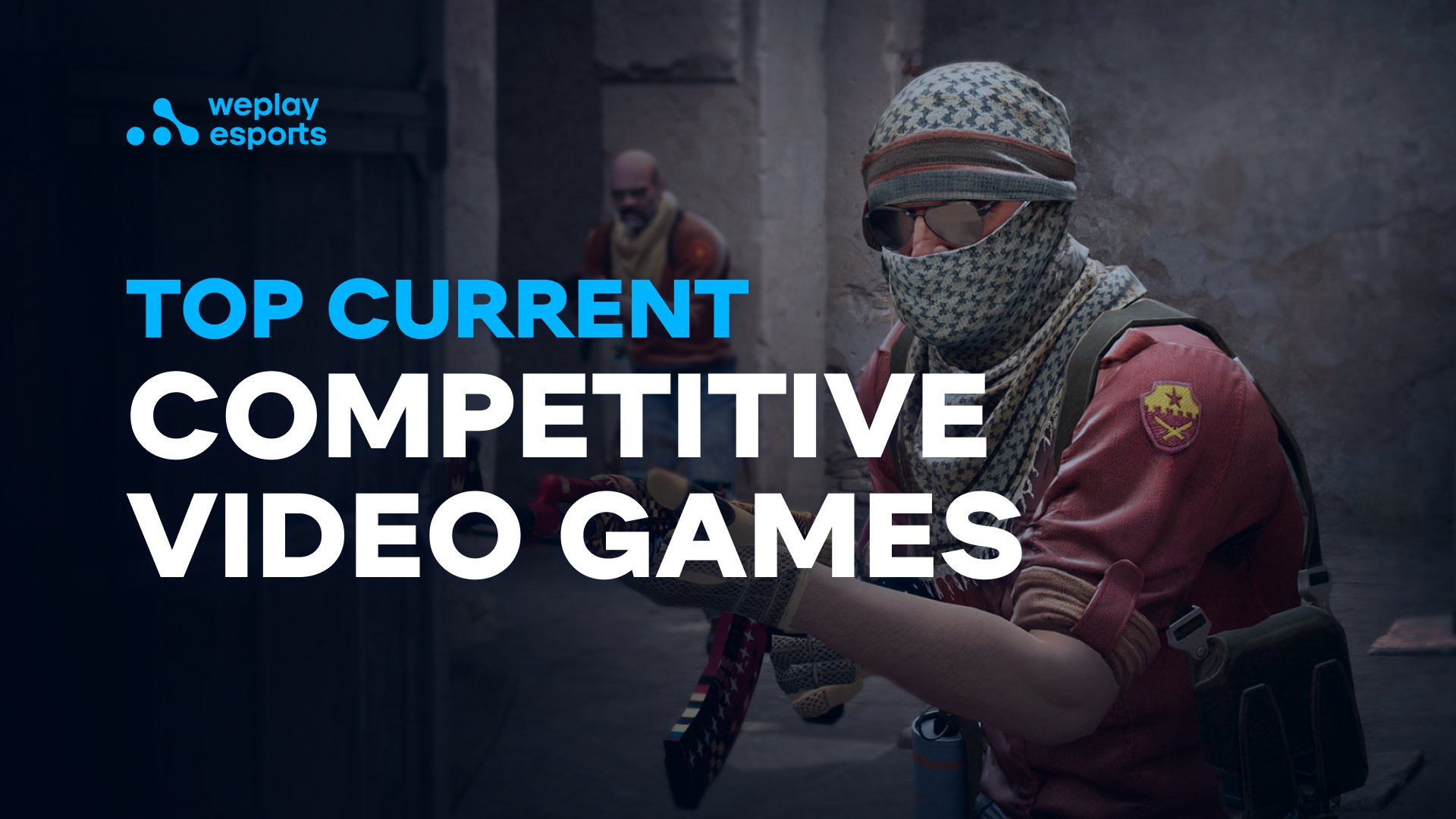 Top Current Competitive Video Games