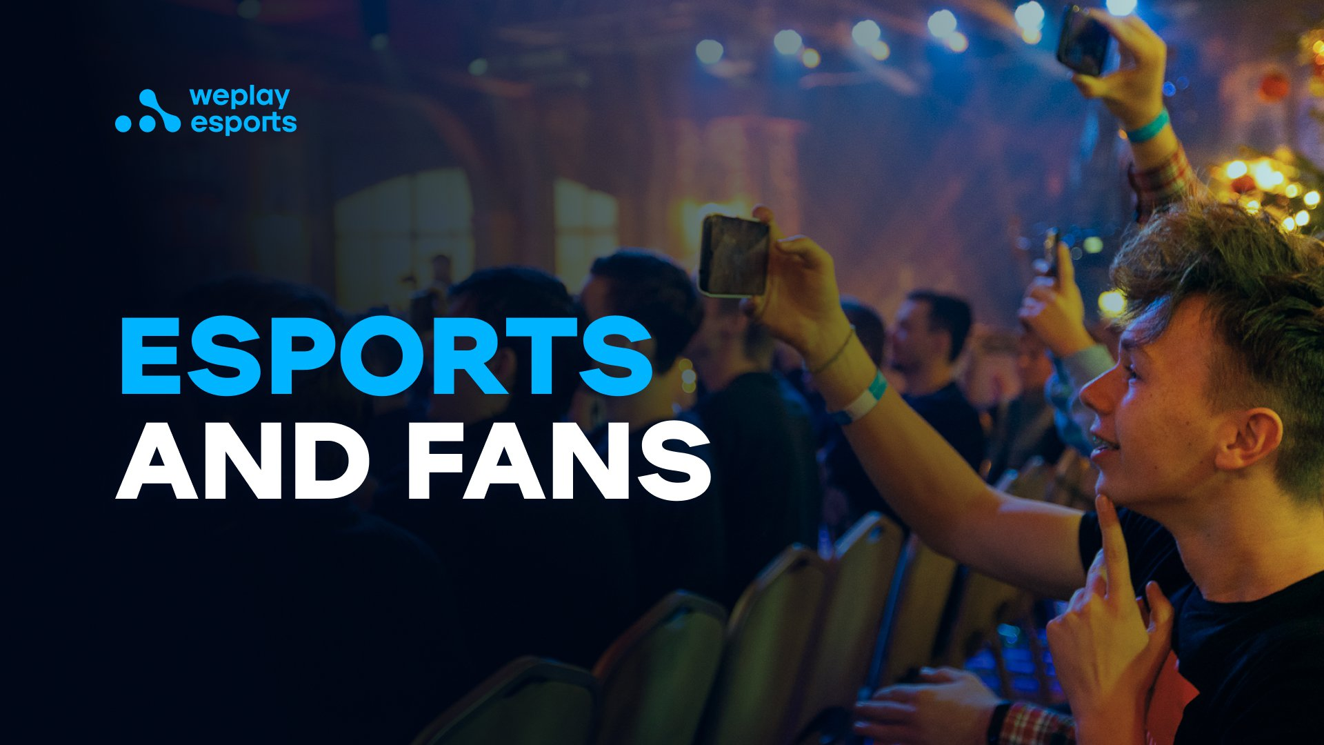 Esports and Fans