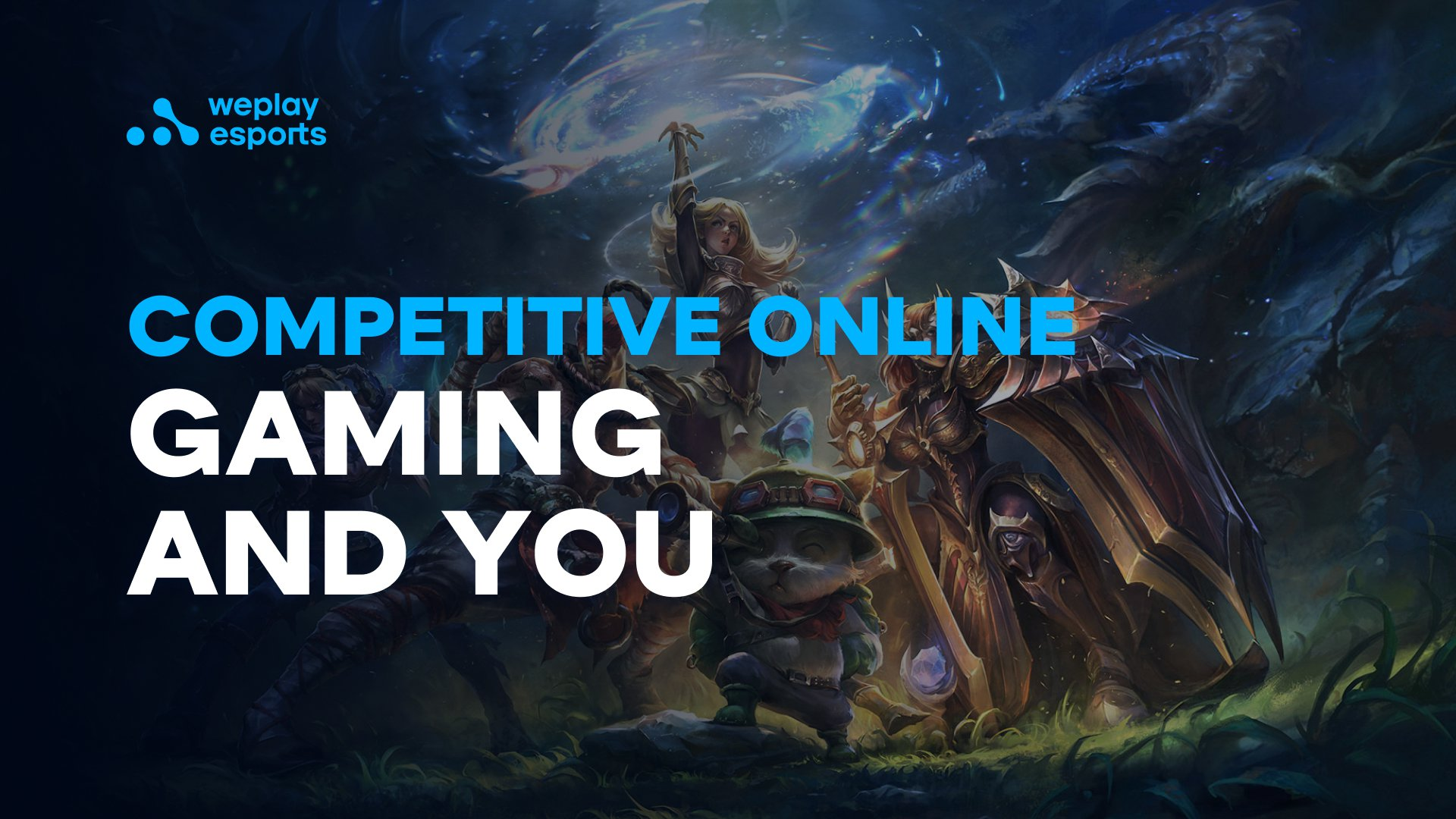Competitive Online Gaming and You