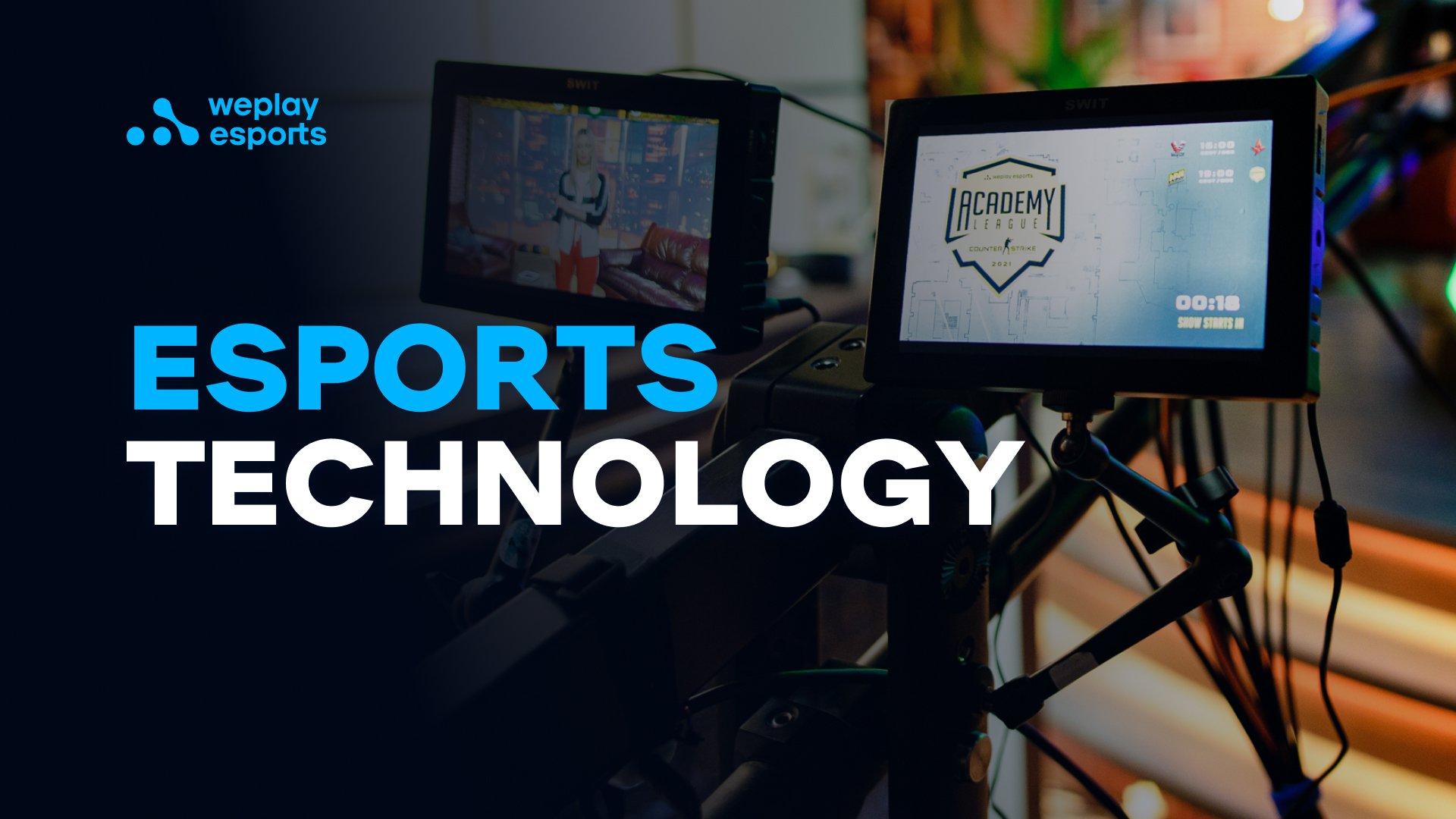 Esports Technology