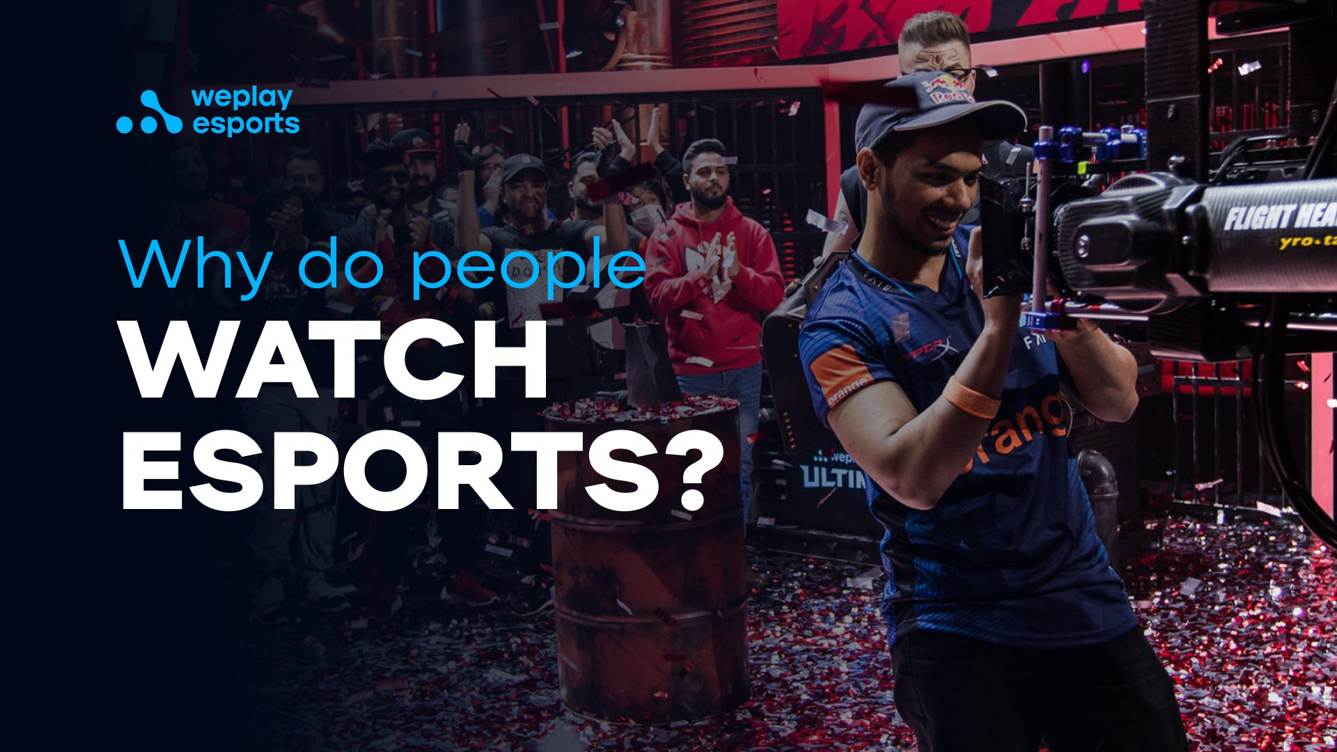 Why do people watch esports?