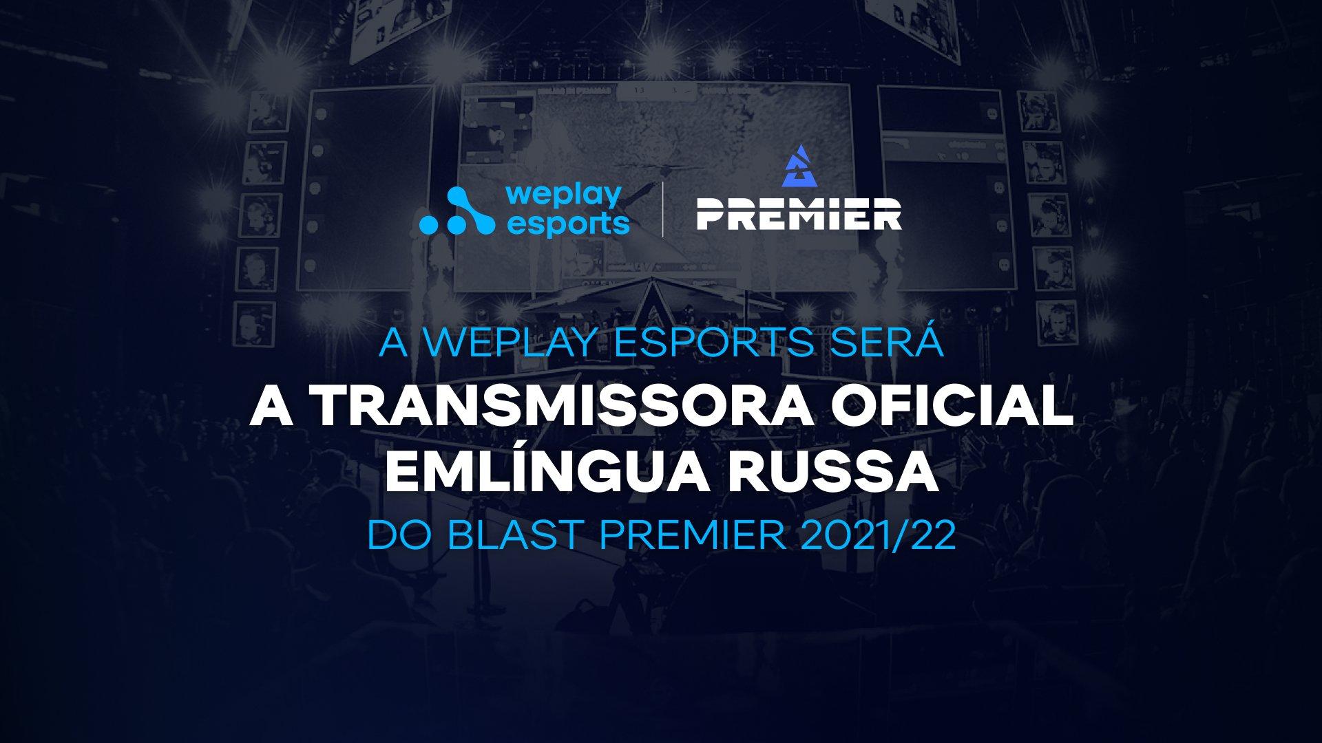 A WePlay Esports será a transmissora oficial em língua russa do BLAST Premier  2021/22. Imagem: WePlay Holding