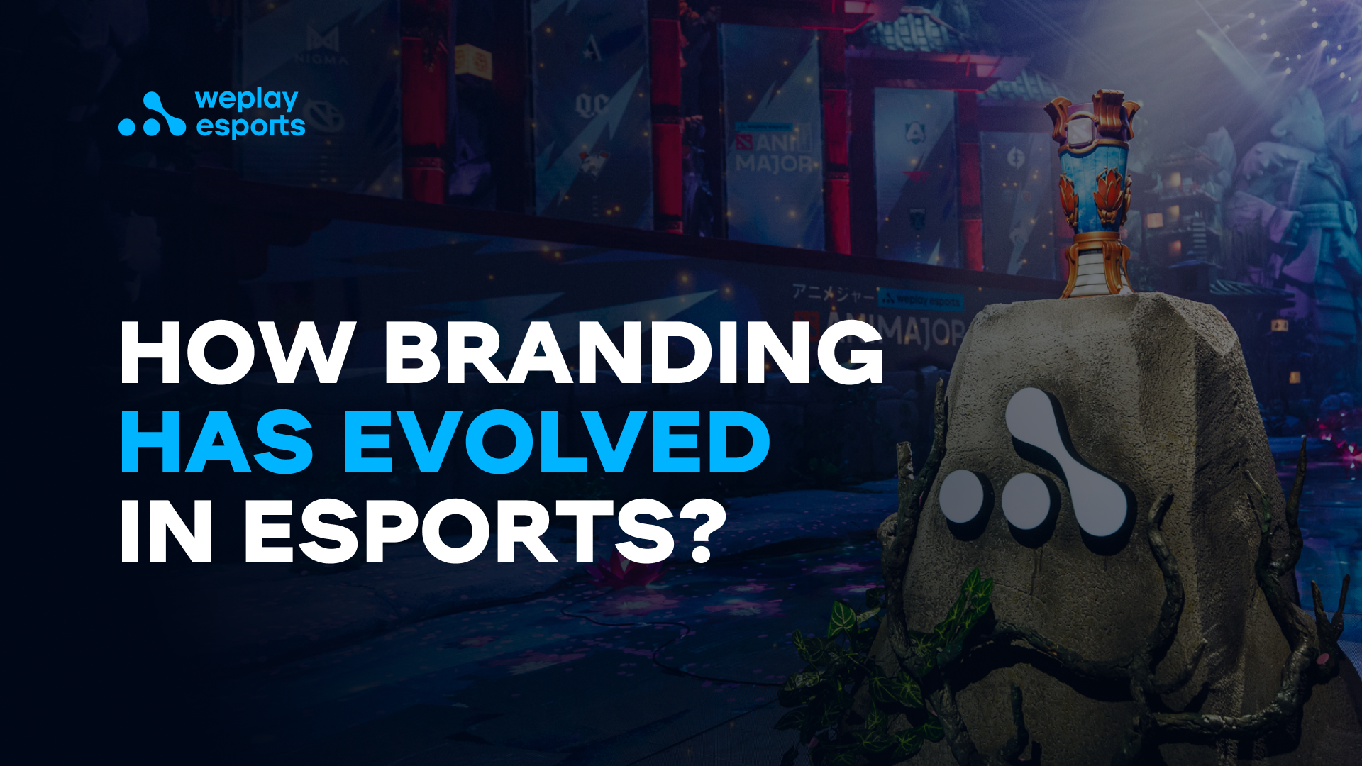 How branding has evolved in esports?
