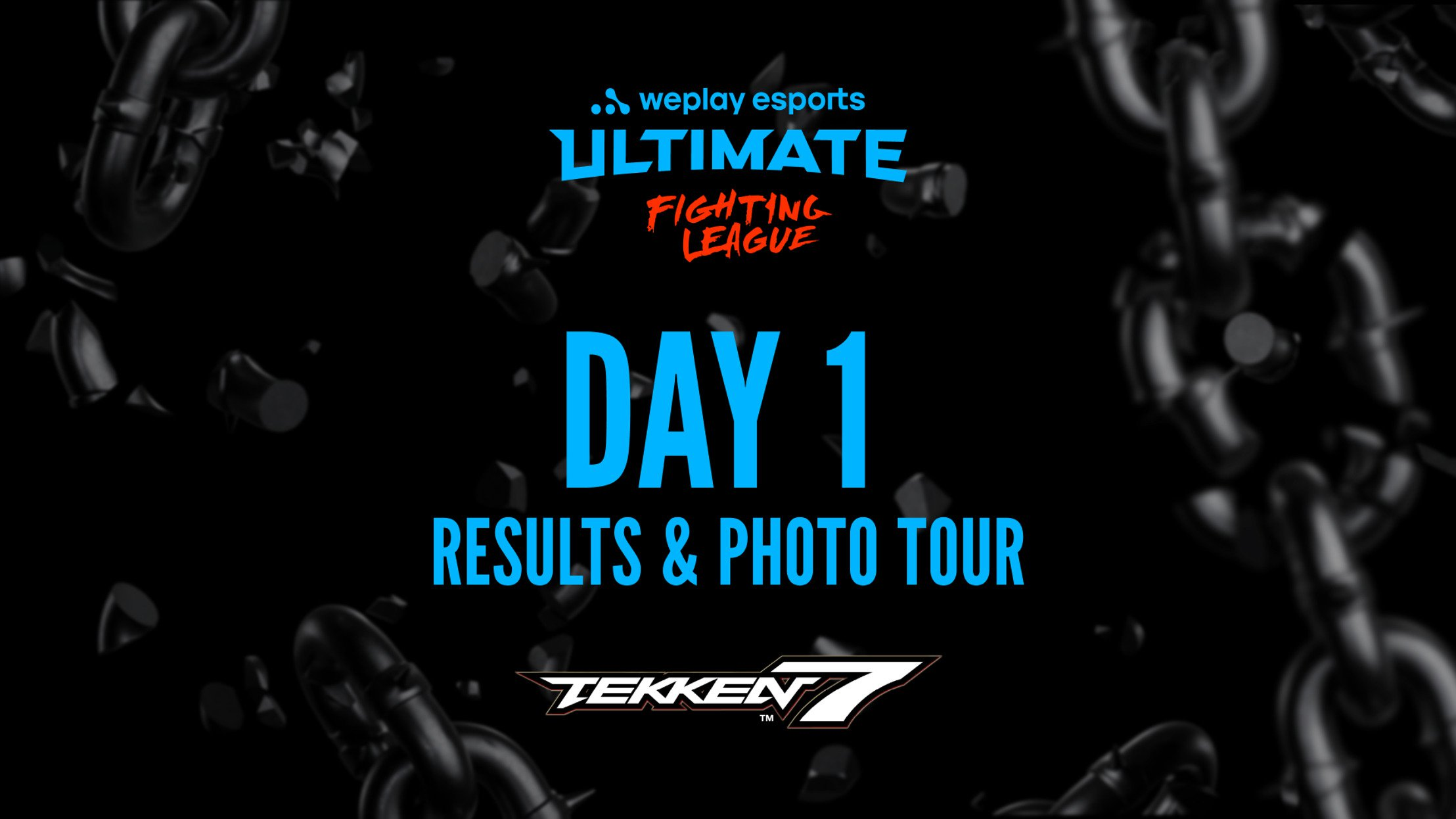WePlay Ultimate Fighting League Tekken 7 Day 1 results and Photo Tour