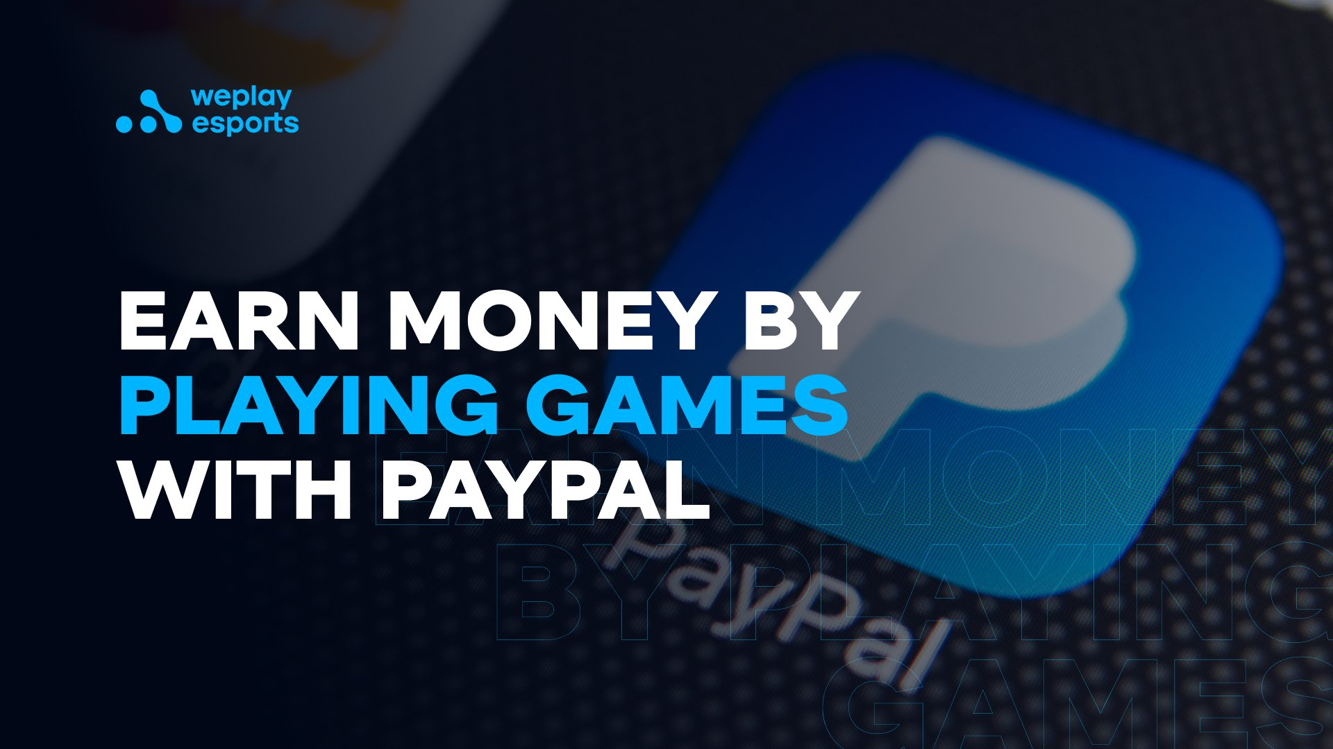 Earn Money by Playing Games with Paypal