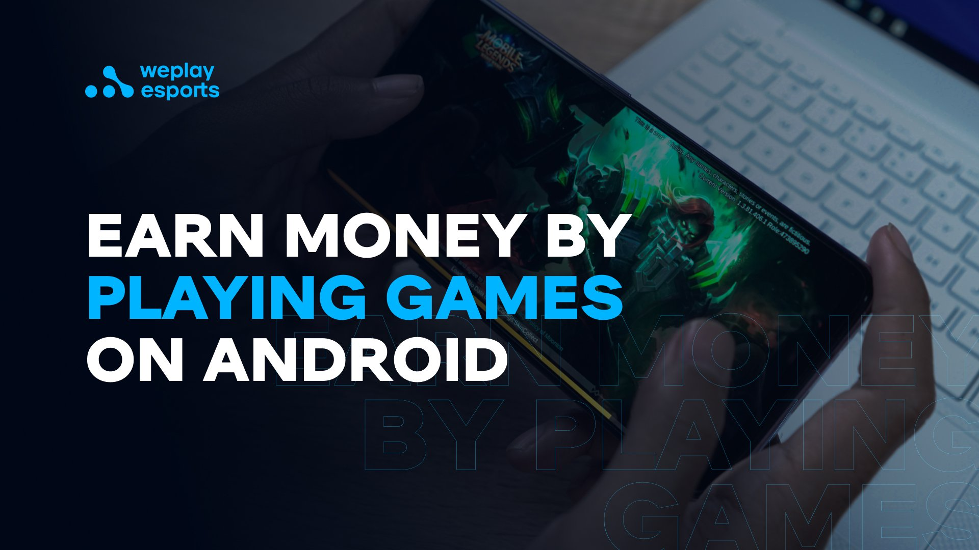 Earn Money by Playing Games on Android