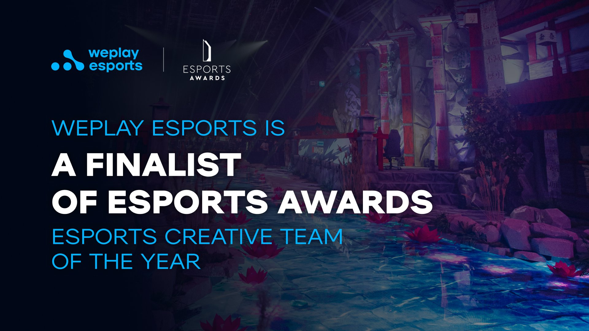 WePlay Esports is a finalist of Esports Awards. Photo: WePlay Holding