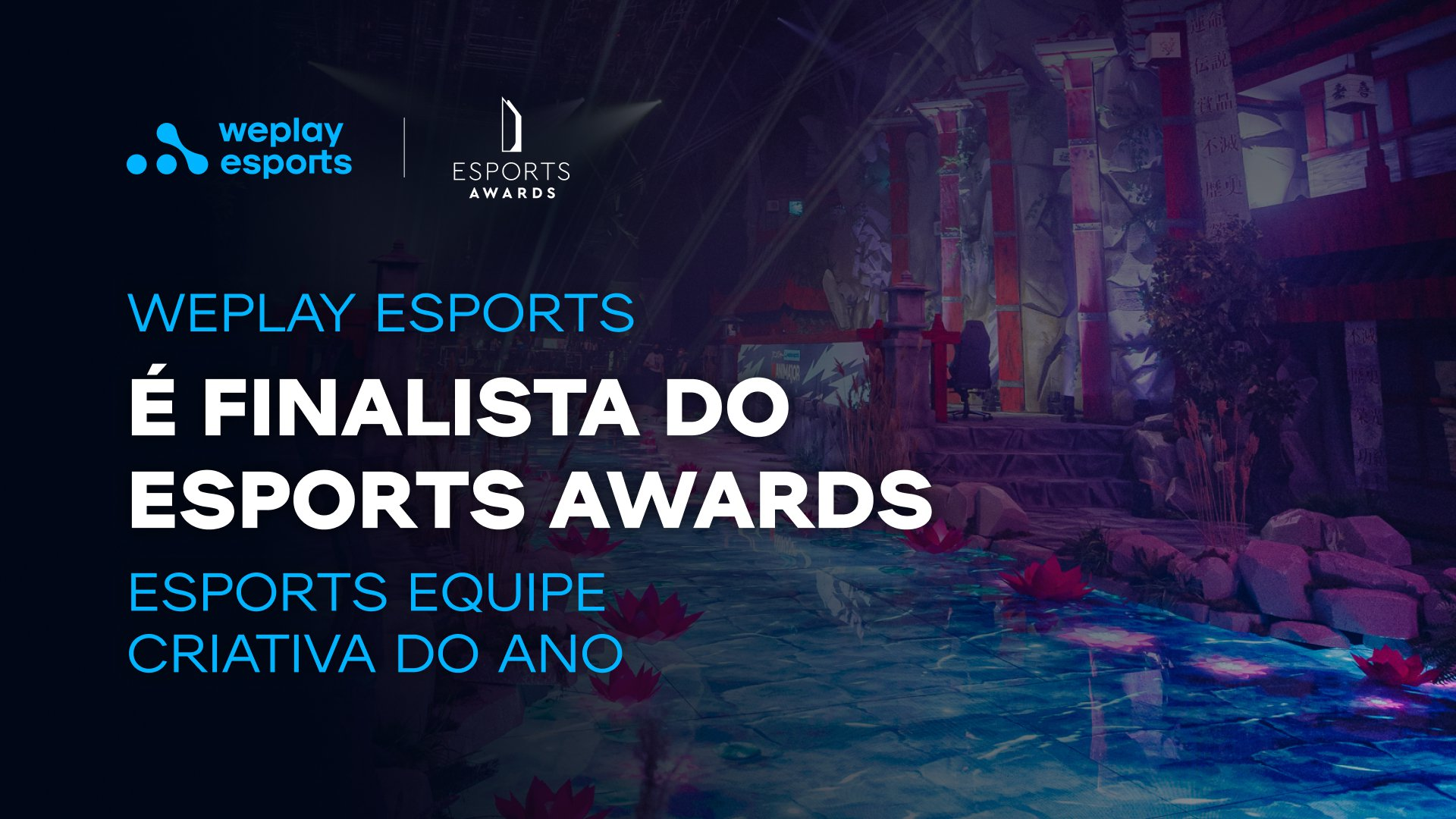 A WePlay Esports é finalista do Esports Awards. Foto: WePlay Holding