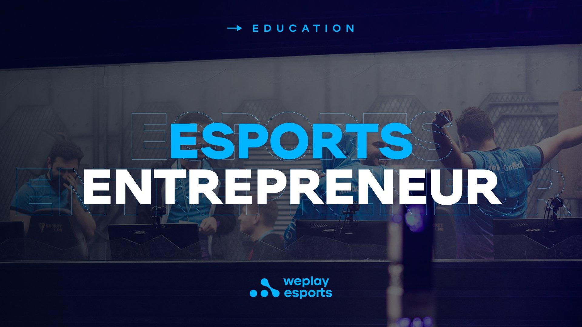 Esports Entrepreneur. Image: WePlay Holding