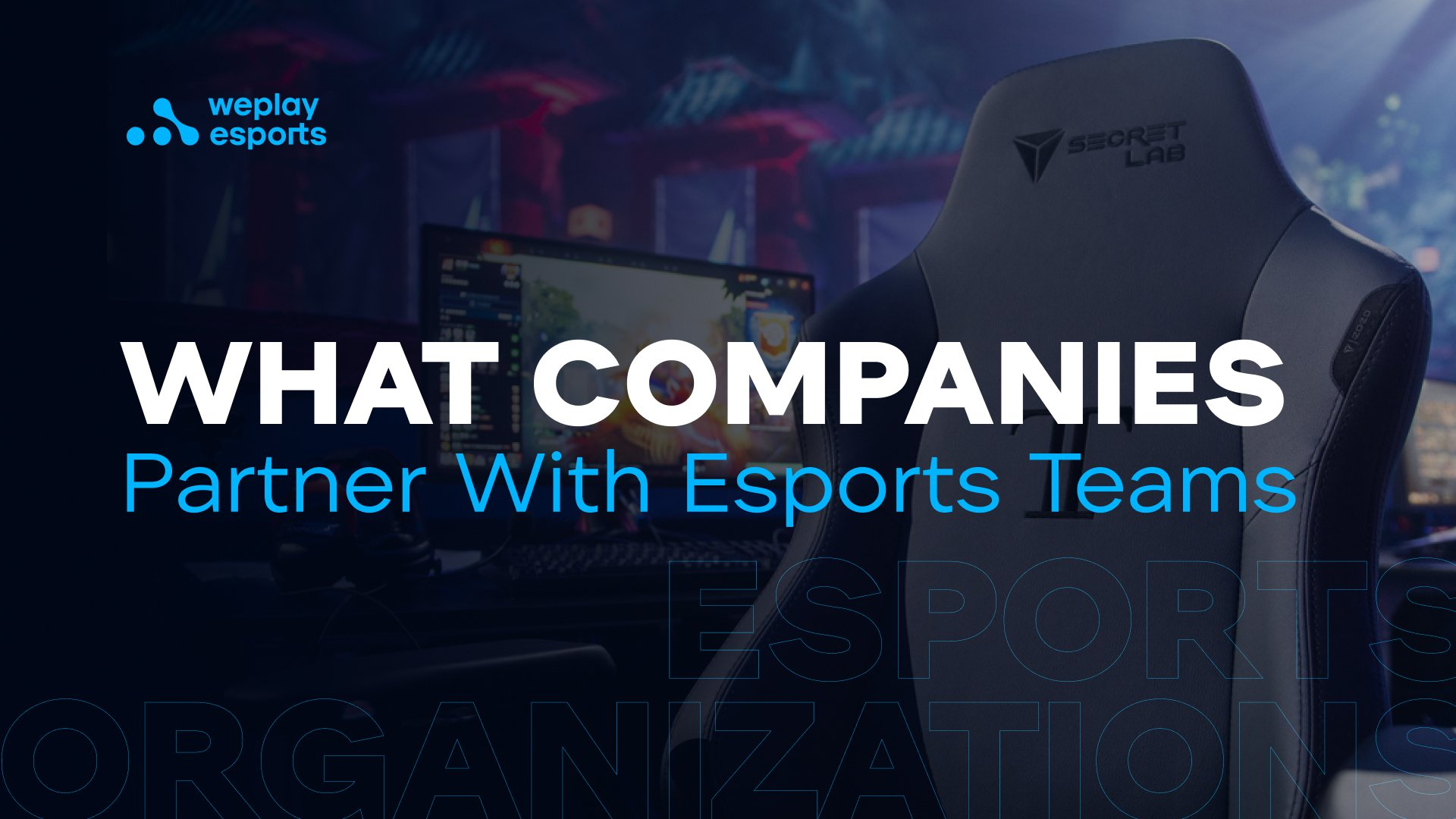 What Companies Partner With Esports Teams