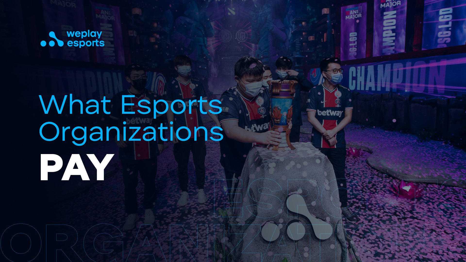 What Esports Organizations Pay