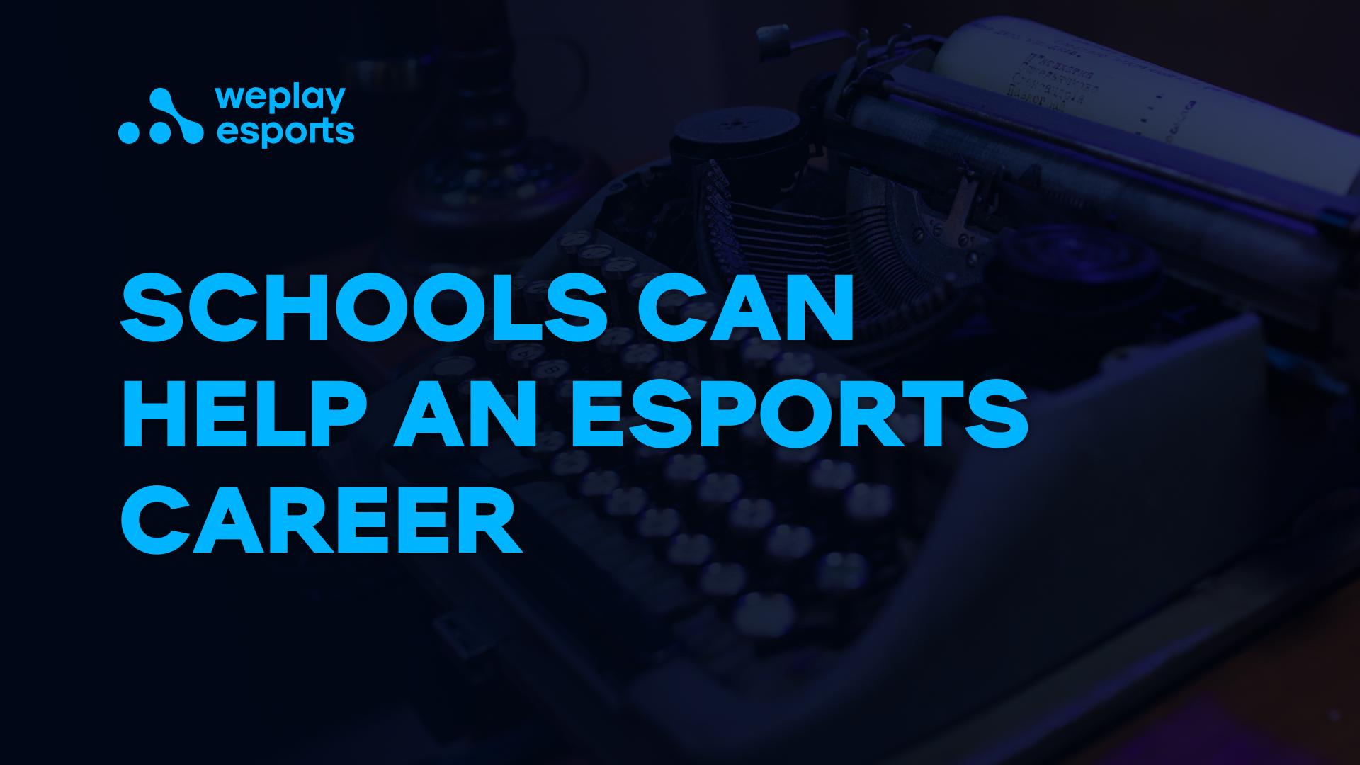 School can help an esports career