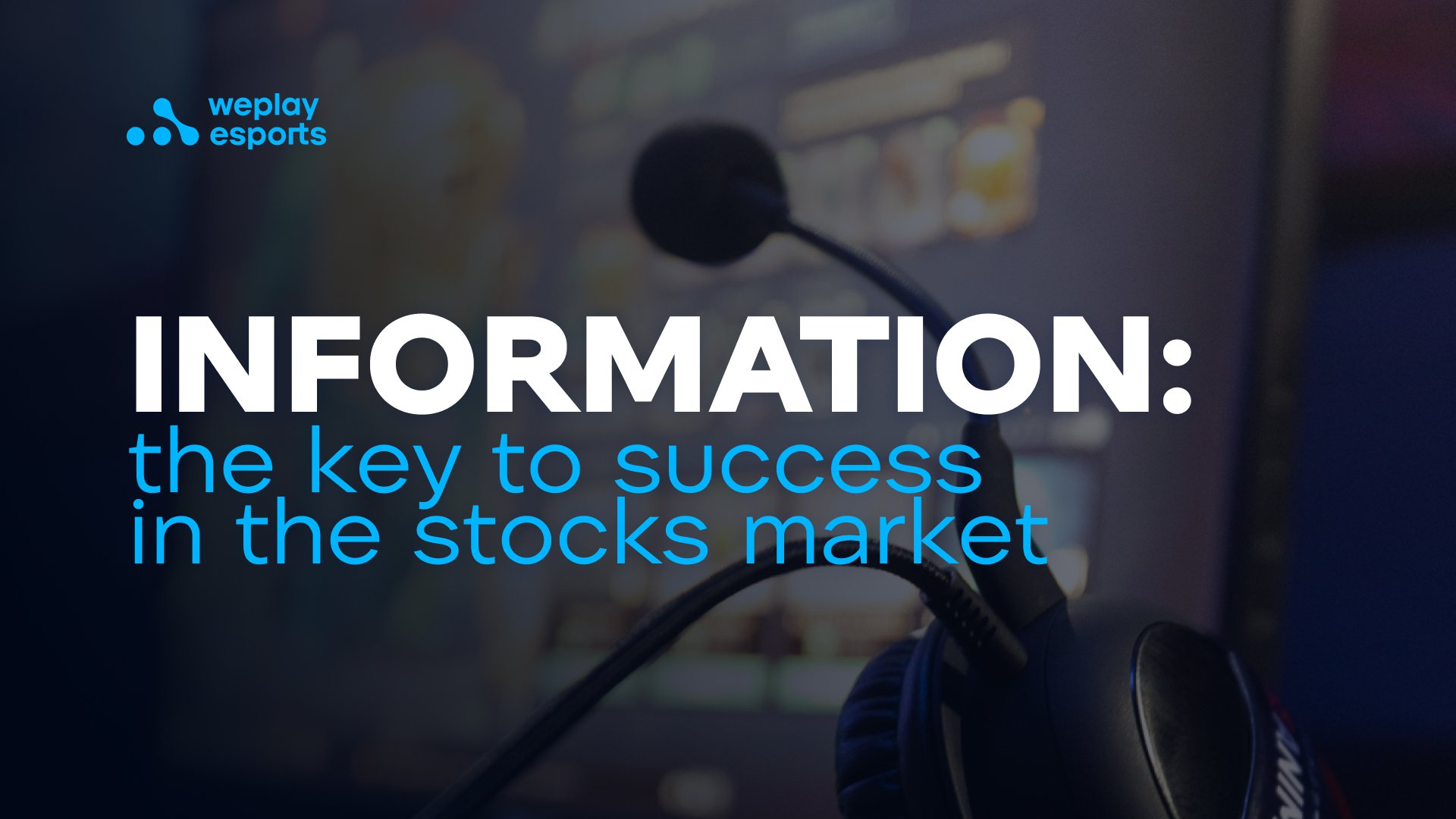 Information: the key to success in the stocks market