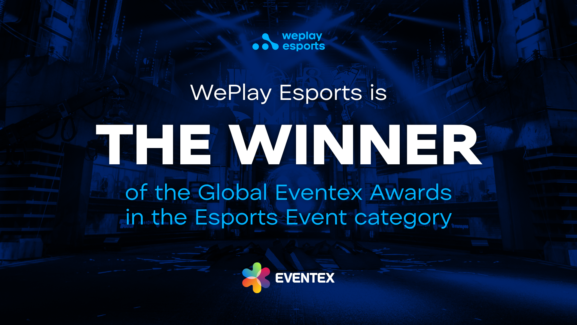 WePlay Esports is the winner of the 11th Global Eventex Awards. Image: WePlay Esports