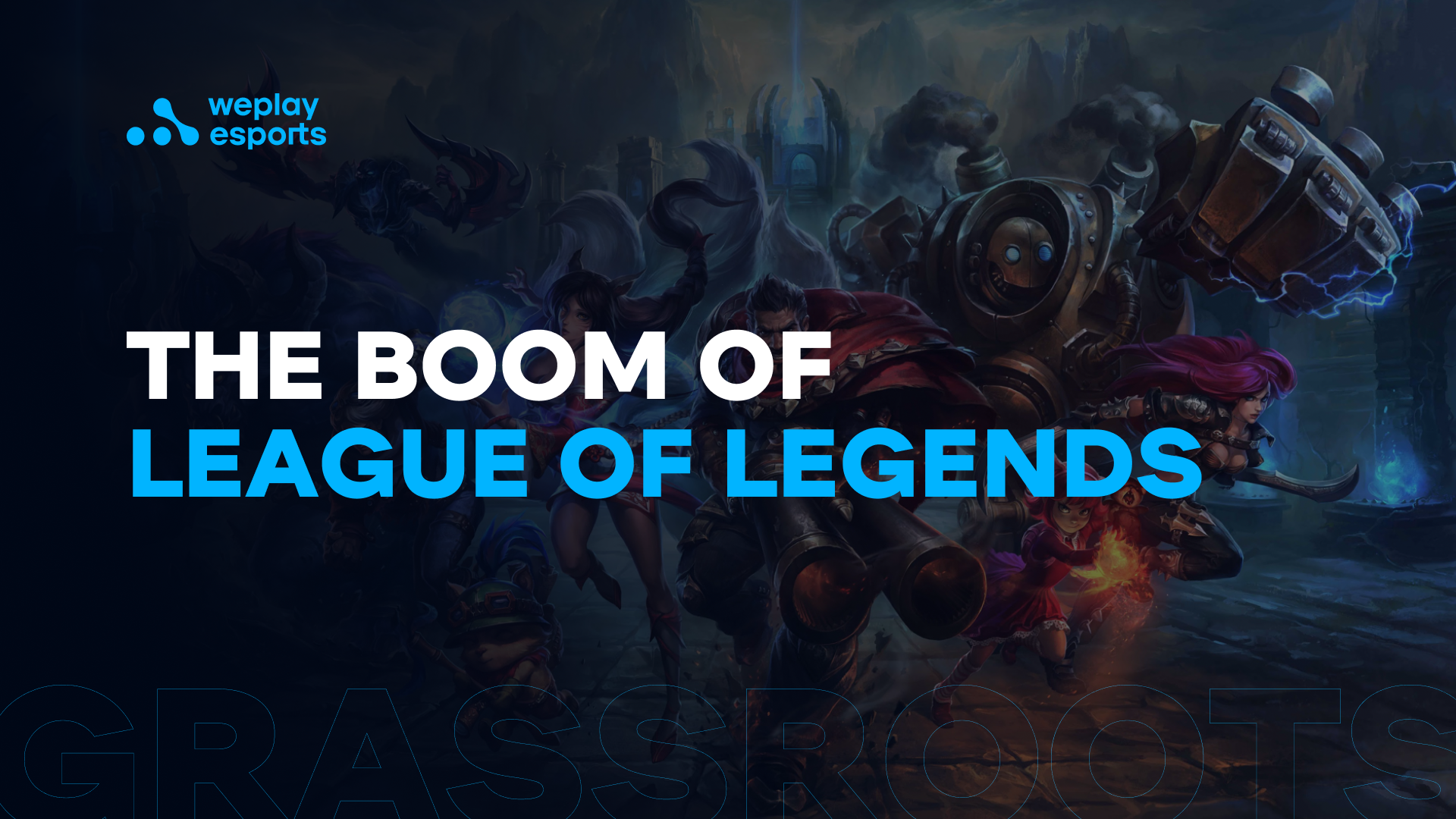 The boom of League of Legends