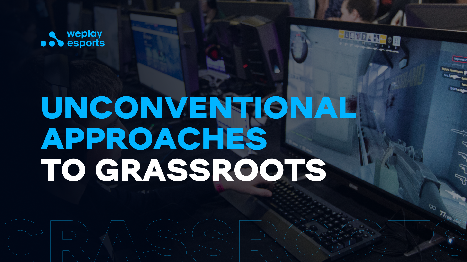 Unconventional approaches to grassroots