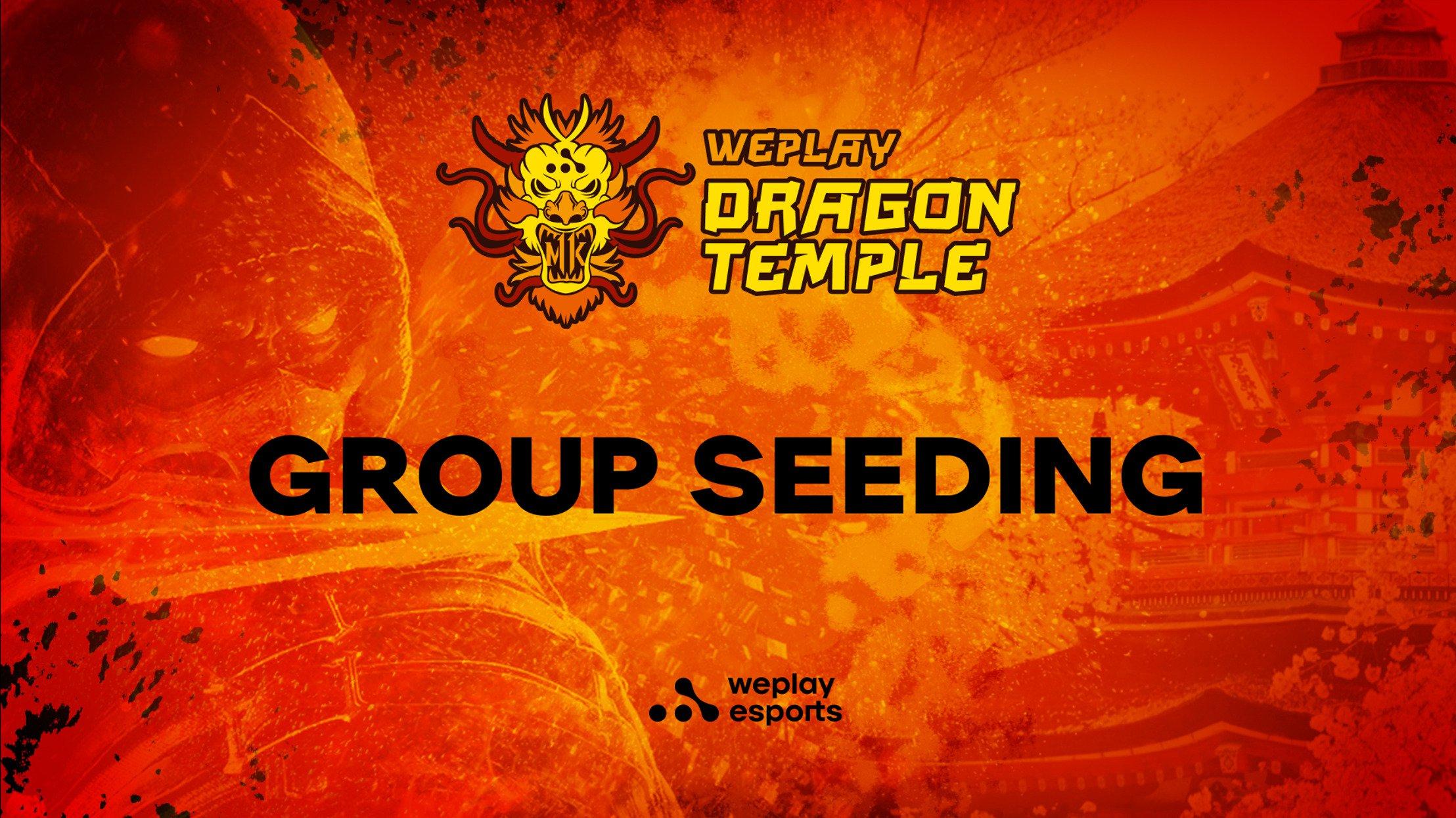 WePlay Dragon Temple Group Seeding