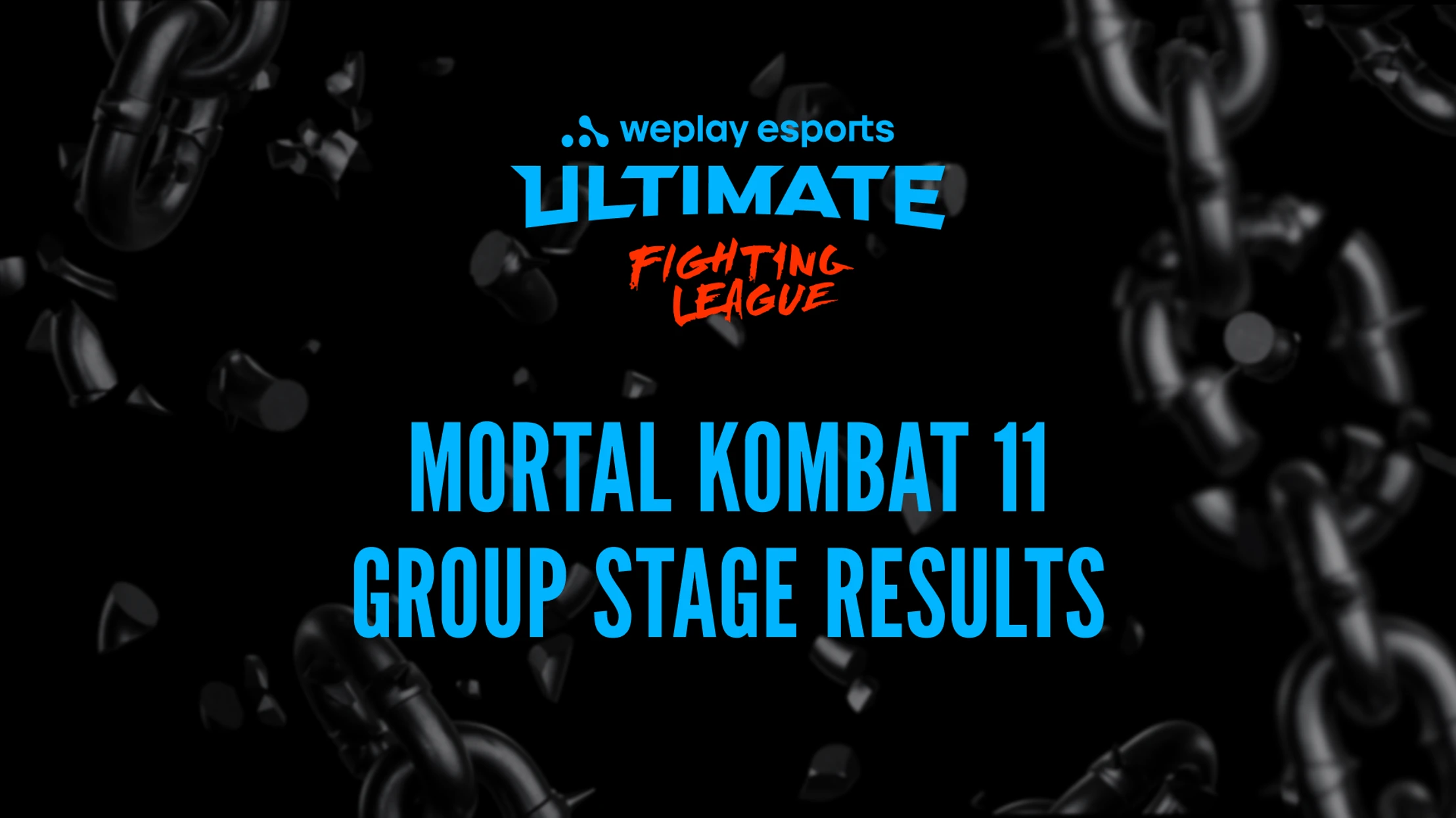 WePlay Ultimate Fighting League Mortal Kombat 11 Group Stage Results