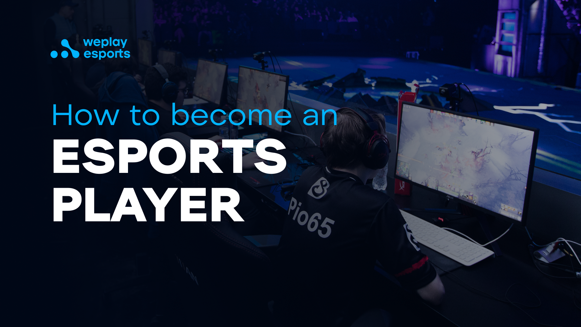 How to become an esports player