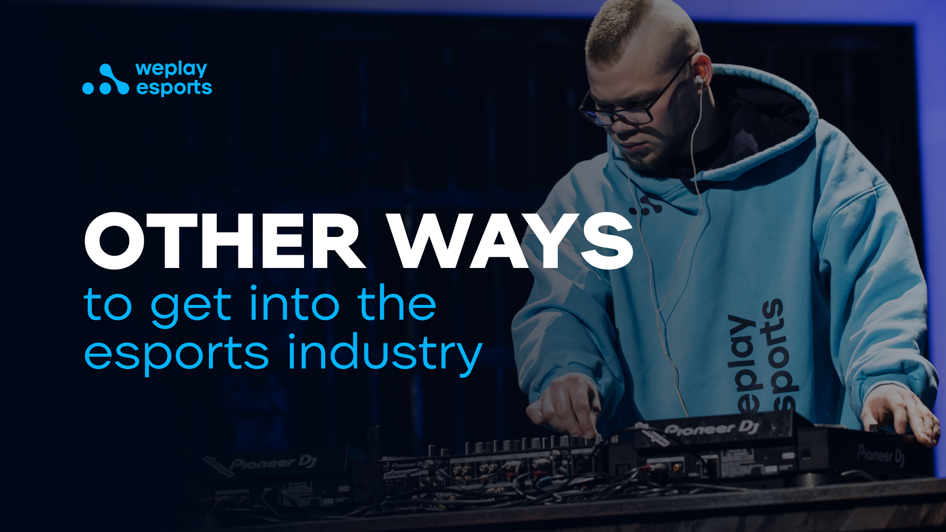 Other ways to get into the esports industry