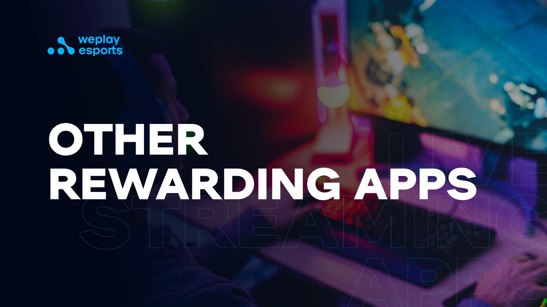Other rewarding apps