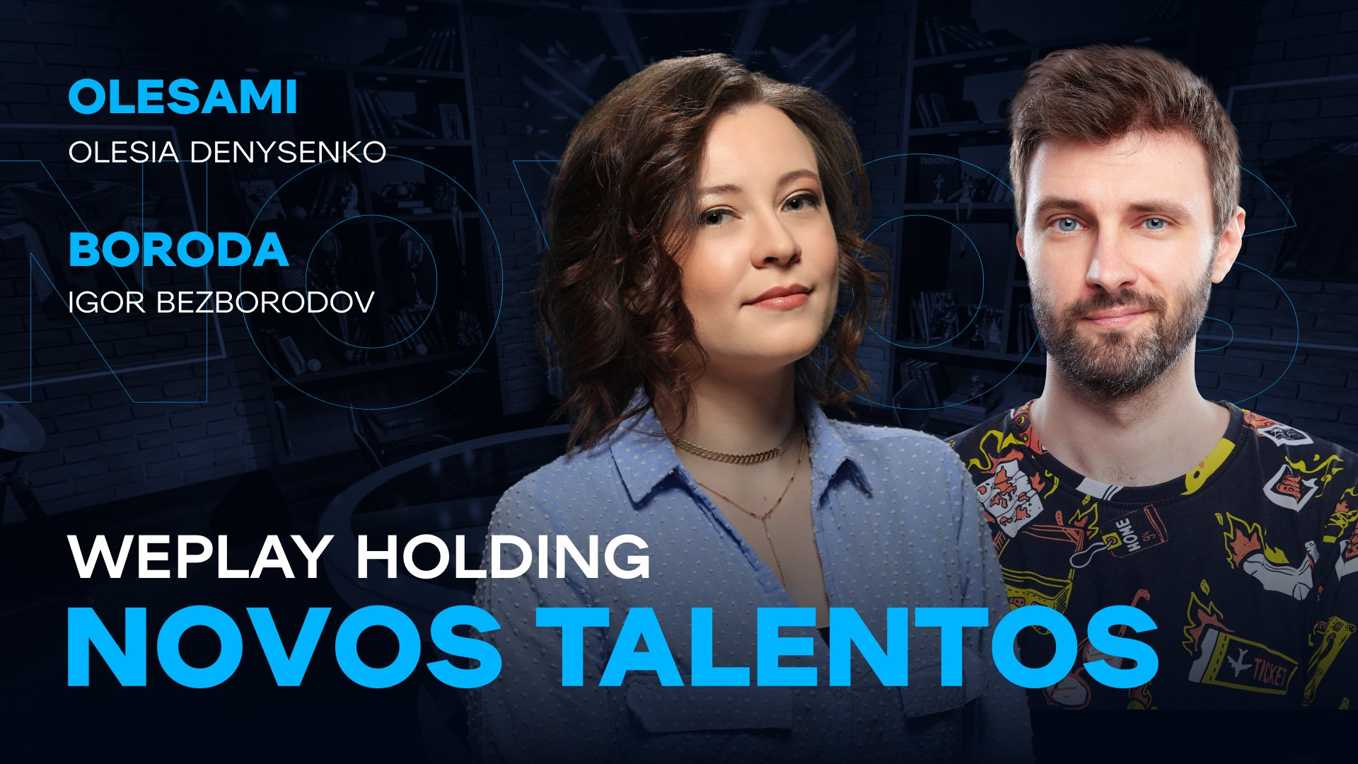 Novos talentos da WePlay Holding. Imagem: WePlay Holding