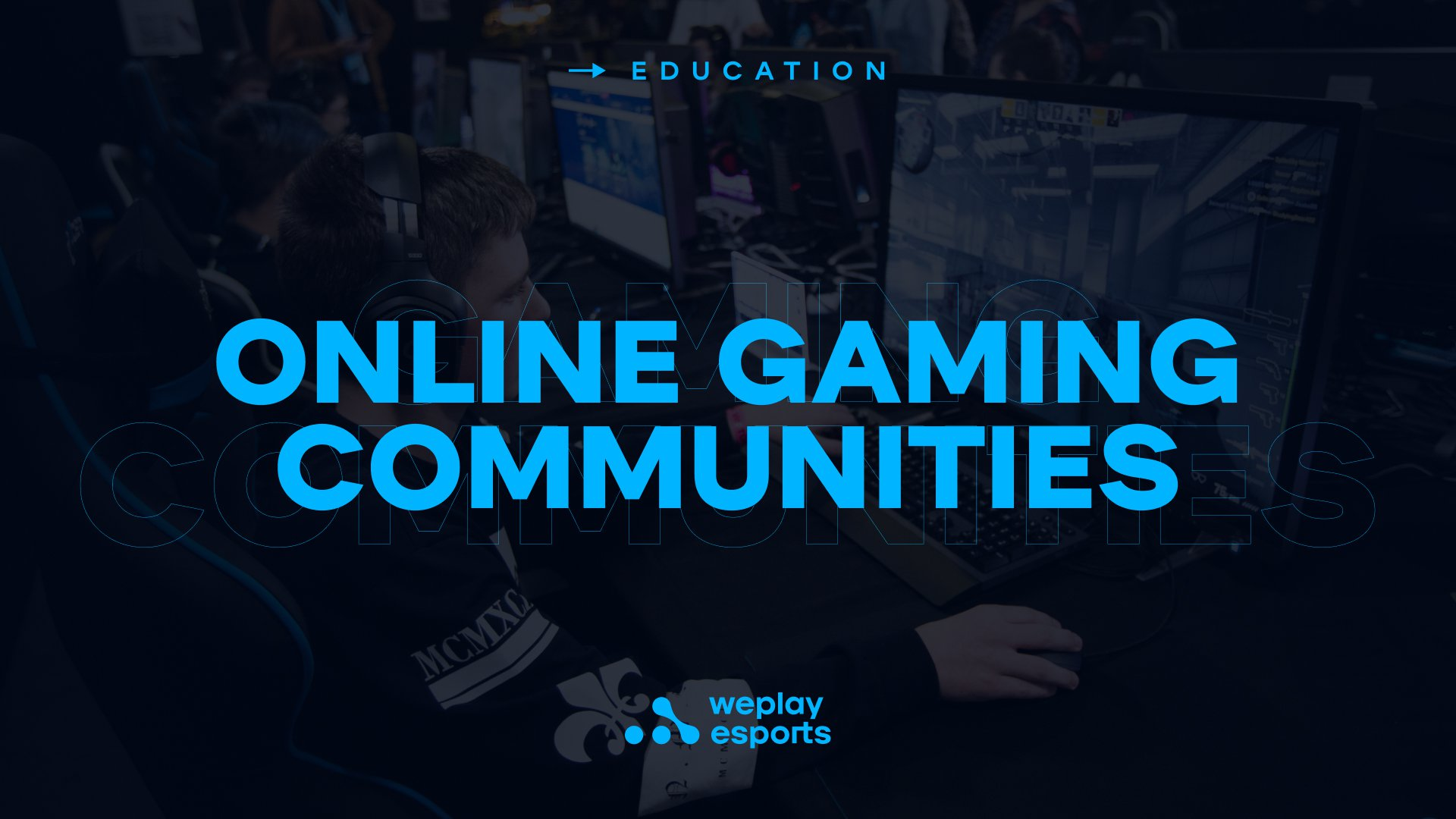 Online Gaming Communities. Image: WePlay Holding