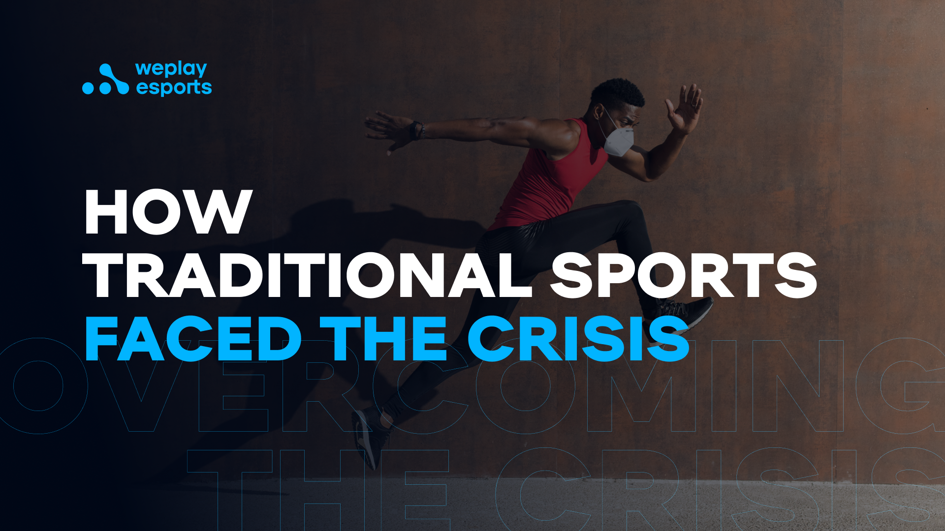 How traditional sports faced the crisis