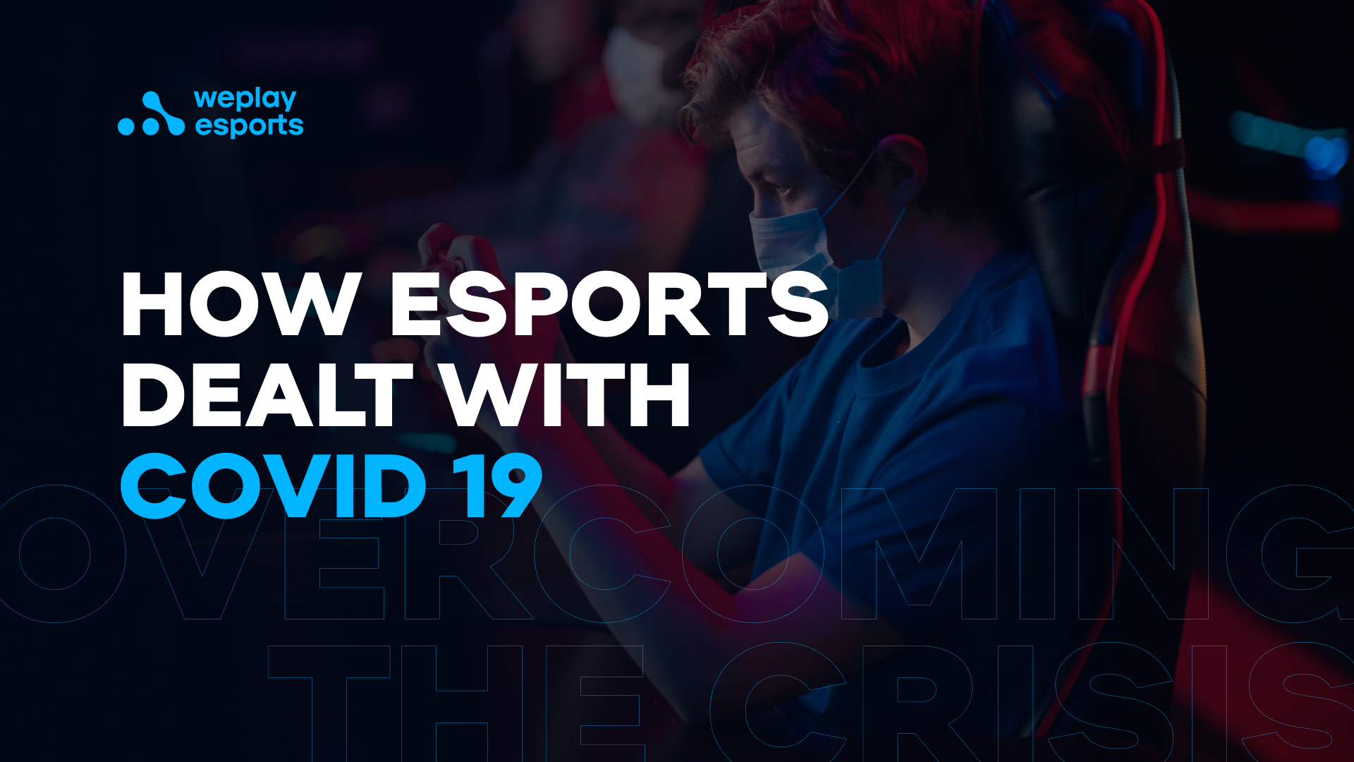 How esports dealt with Covid 19