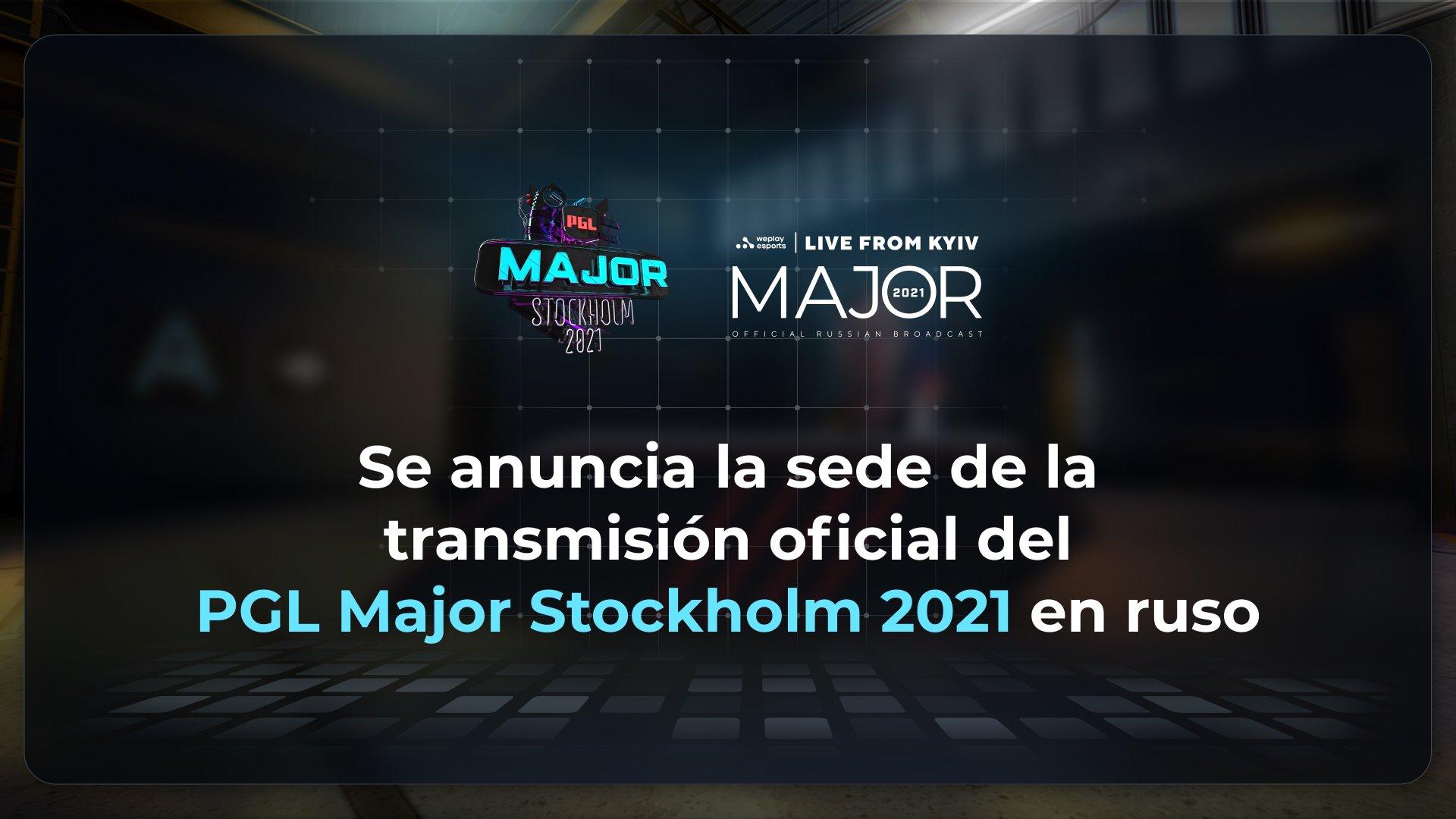 Se anuncia la sede de la transmisión oficial del torneo PGL Major Stockholm 2021 en ruso. Imagen: WePlay Holding