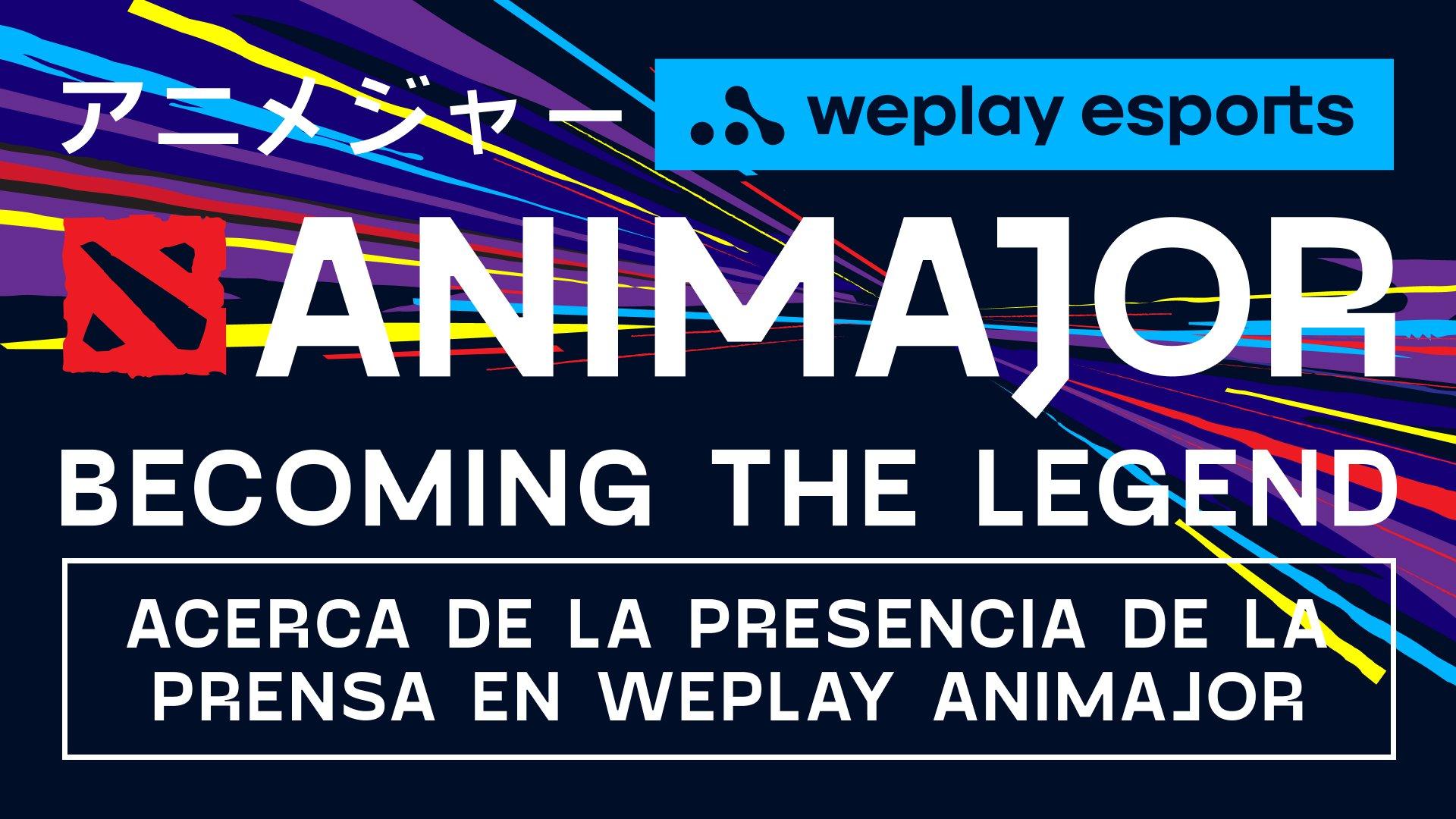 Acerca de la participación de la prensa en WePlay AniMajor