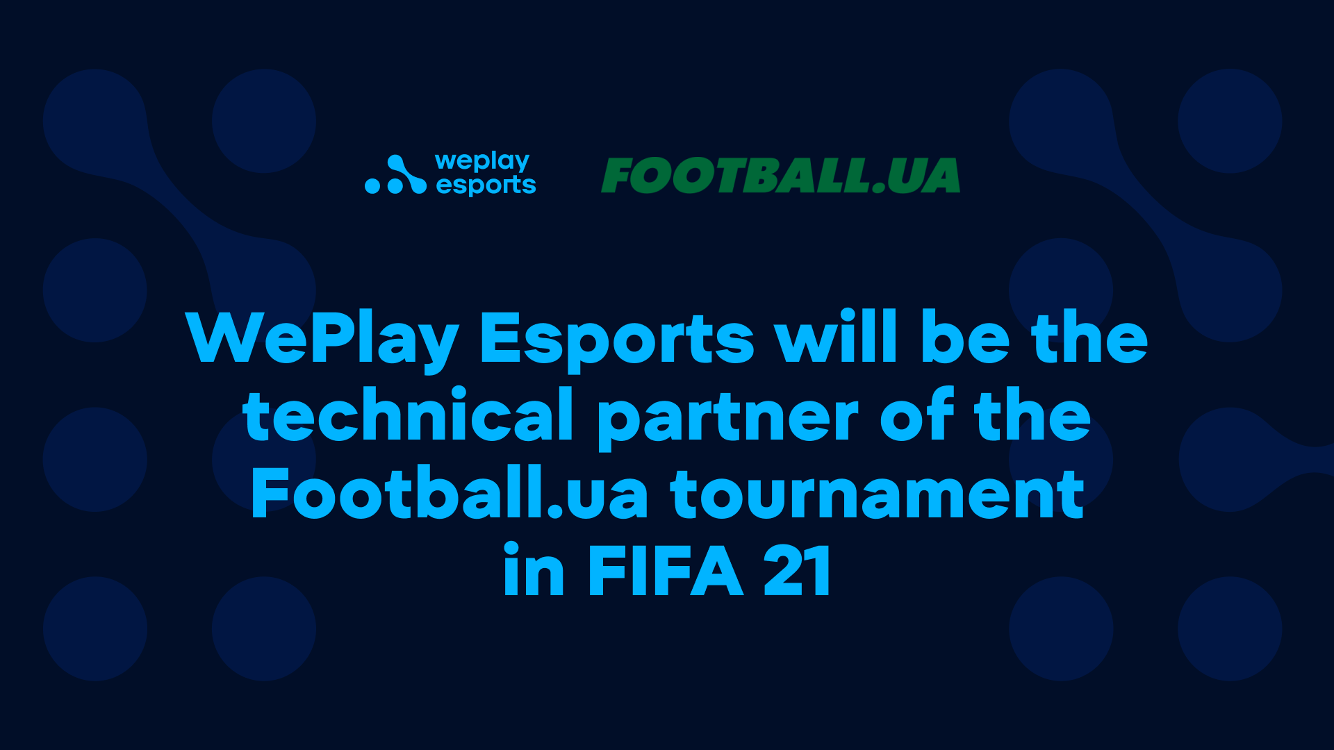 WePlay Esports will be the technical partner of the Football.ua tournament in FIFA 21. Image: WePlay Holding