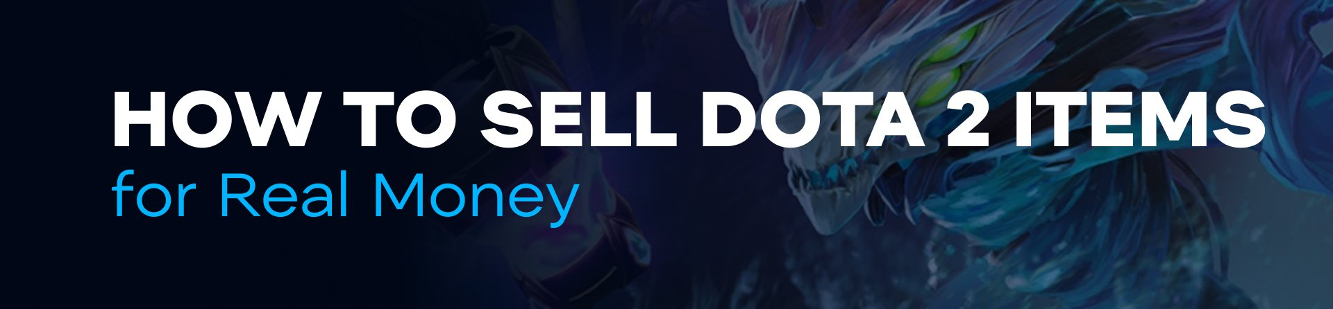 How to Sell DOTA 2 Items for Real Money