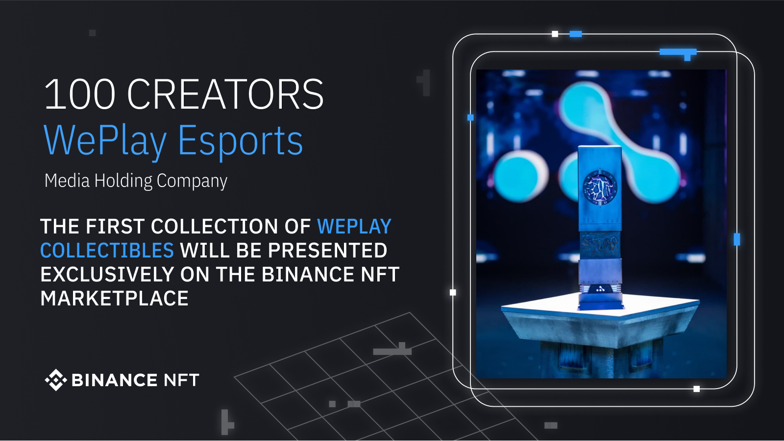The first collection of WePlay Collectibles will be presented exclusively on the Binance NFT marketplace. Image: Binance NFT