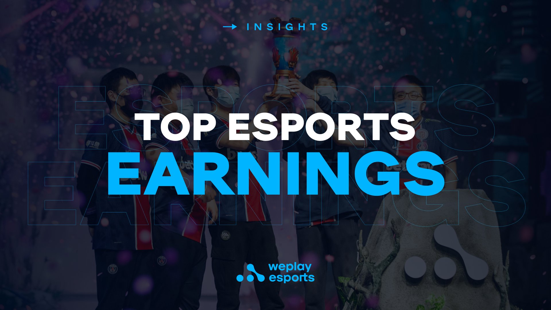 Top Esports Earnings. Image: WePlay Holding