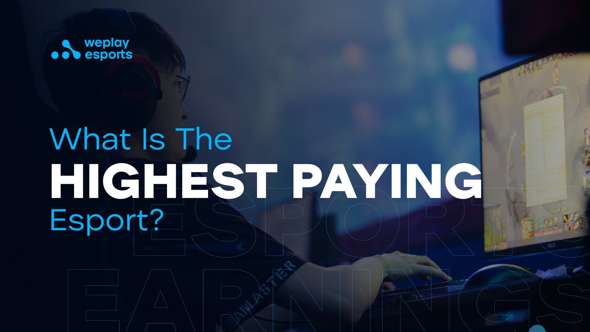 What Is The Highest Paying Esport?