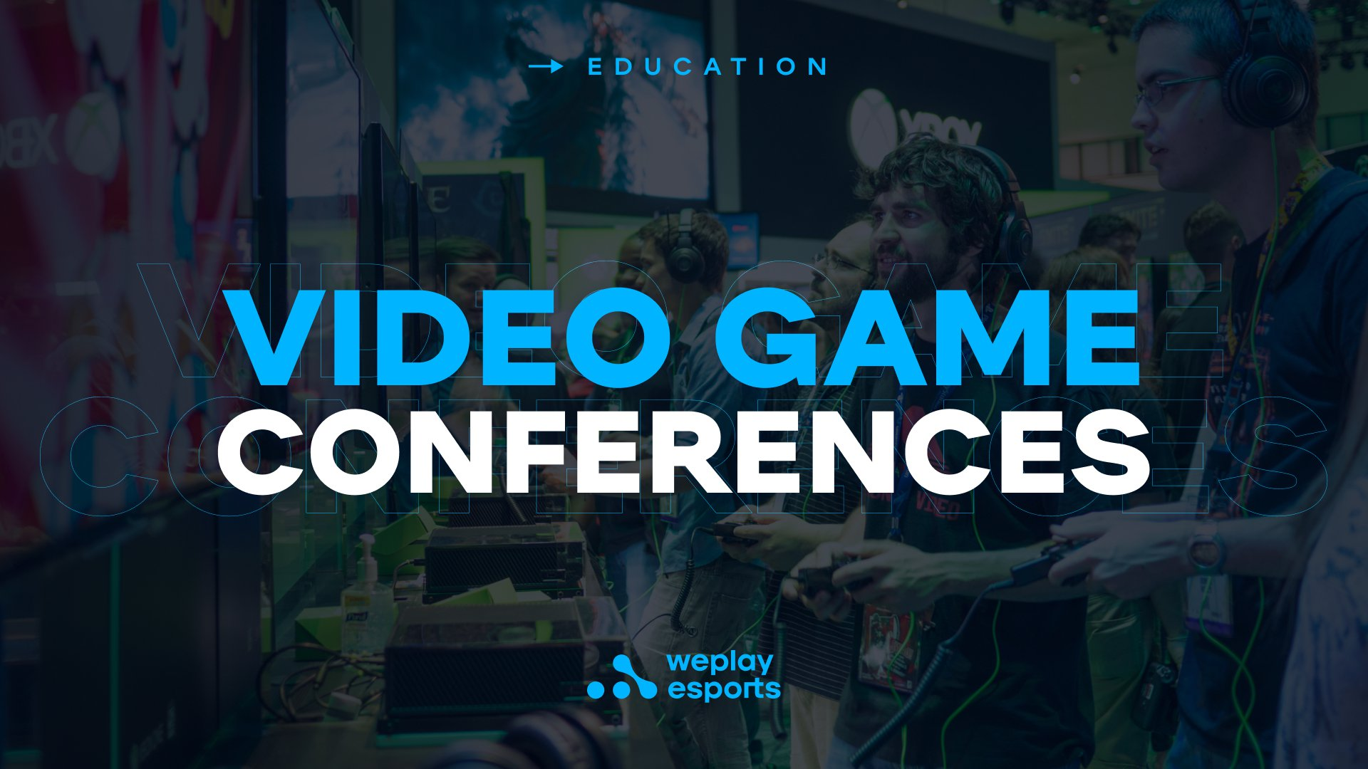 Video Game Conferences. Image: WePlay Holding