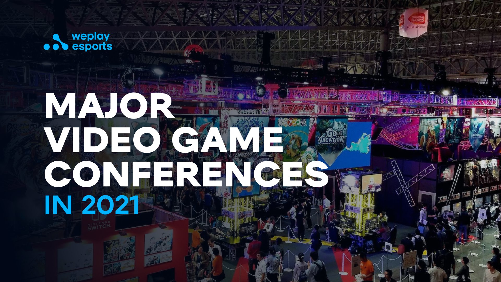 Major Video Game Conferences in 2021