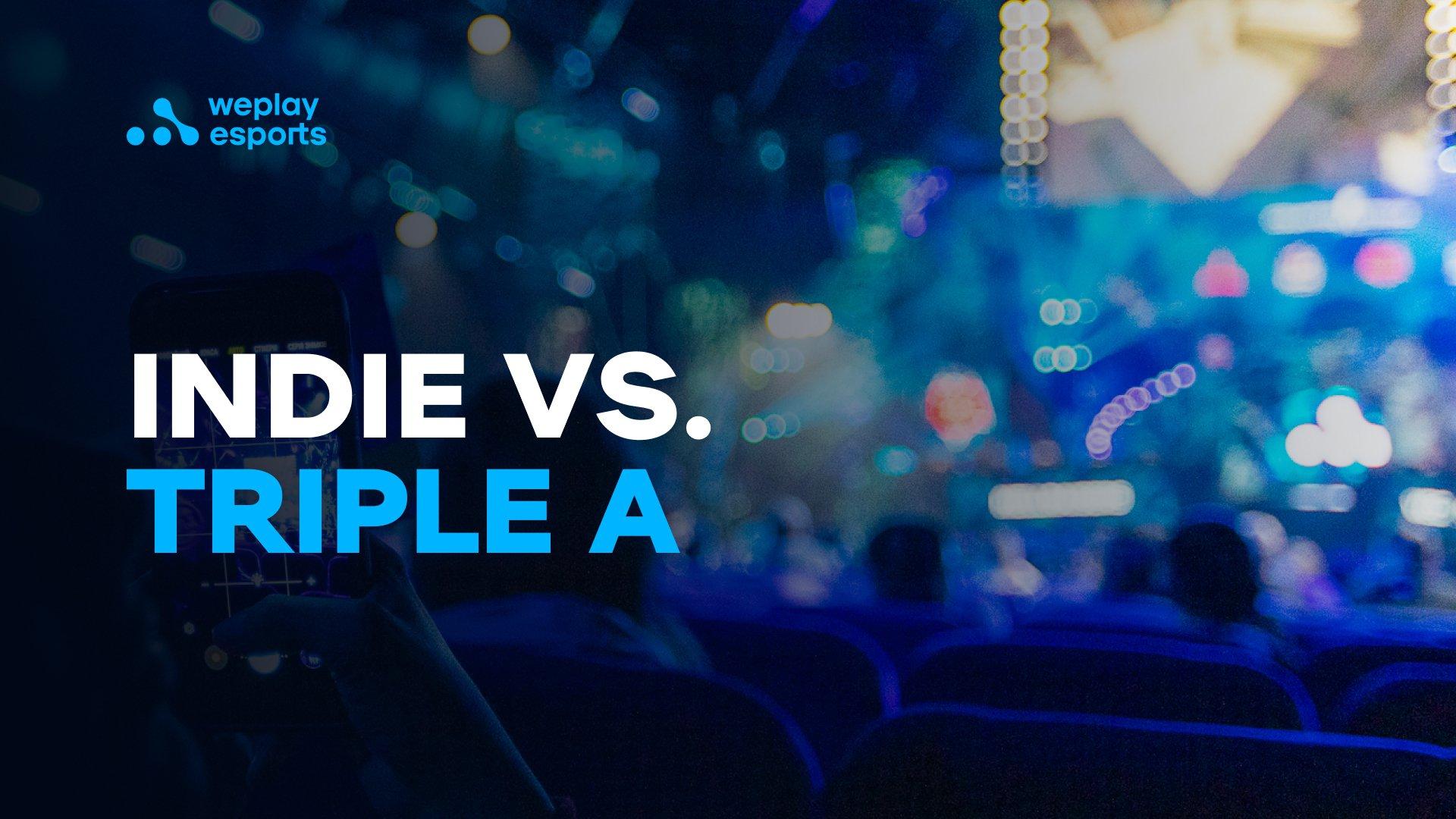Indie vs. Triple A