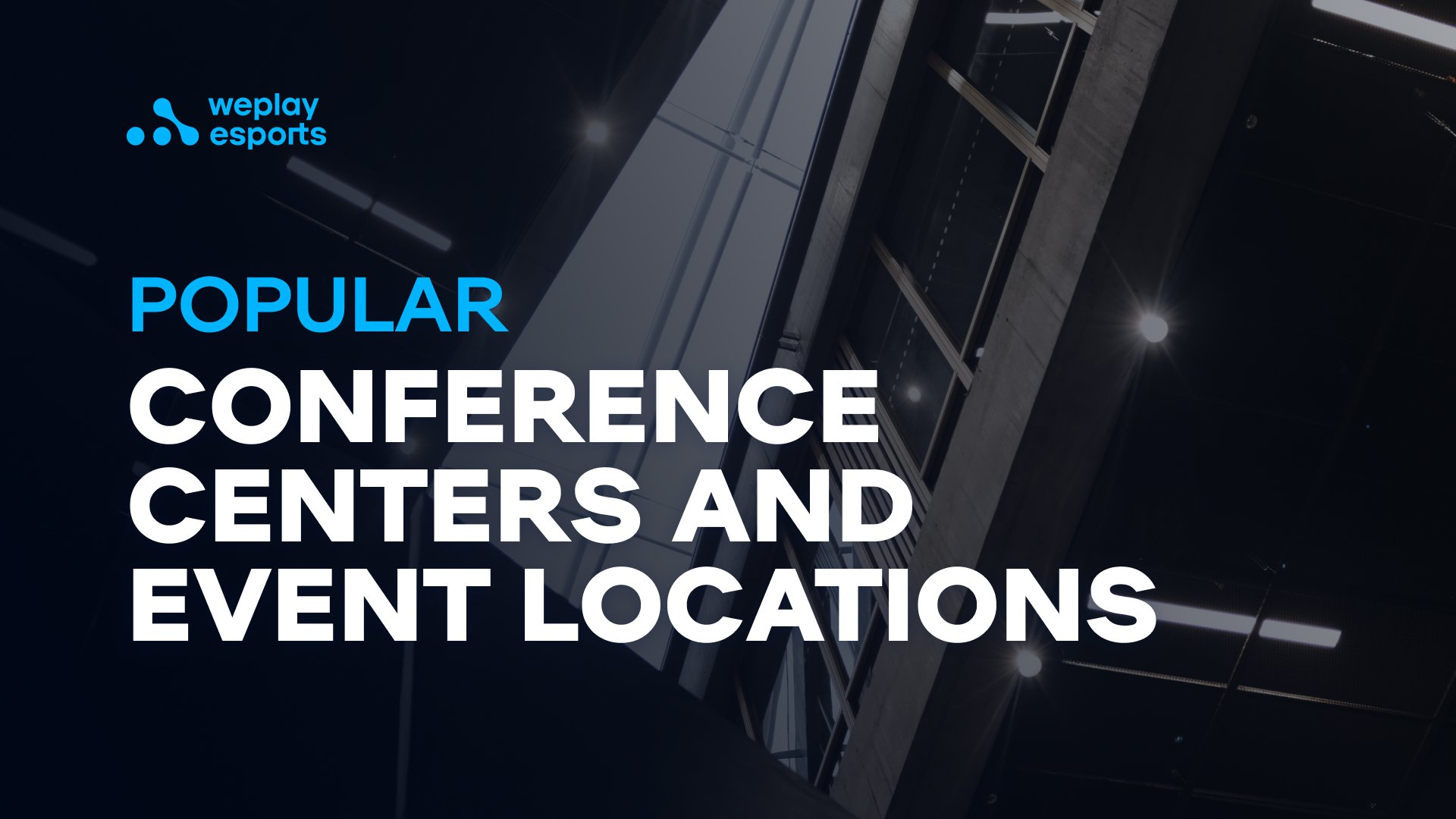 Popular Conference Centers and Event Locations