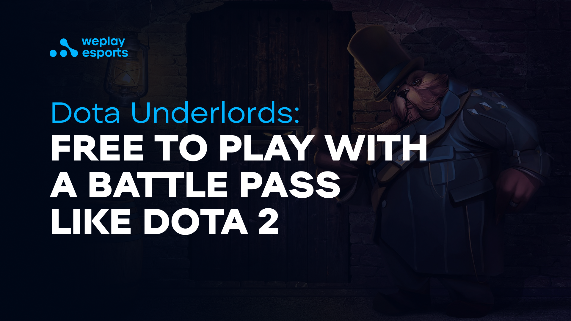 Dota Underlords: Free to play with a Battle Pass like Dota 2